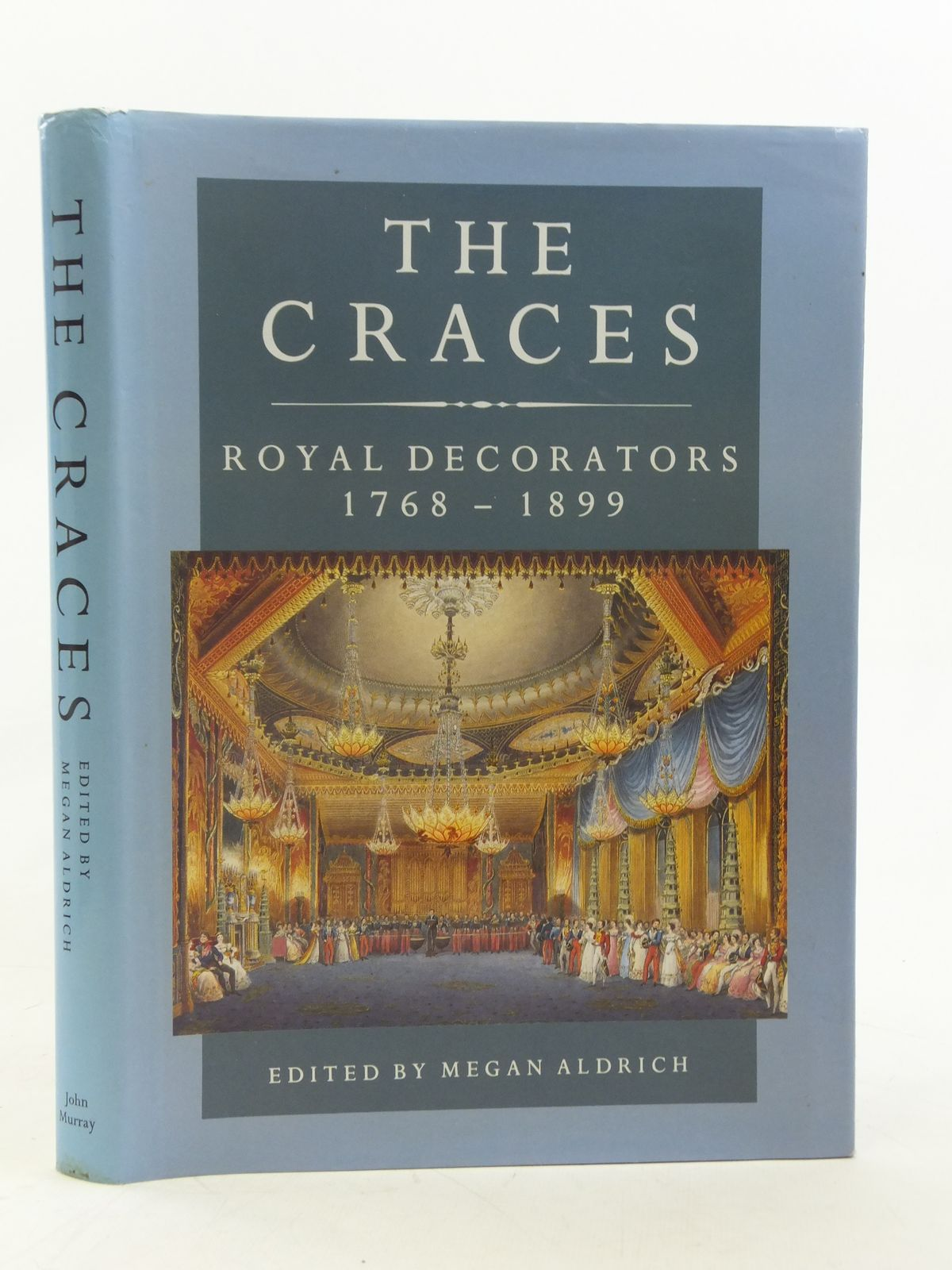 Photo of THE CRACES ROYAL DECORATORS 1768-1899 written by Aldrich, Megan published by John Murray (STOCK CODE: 1810873)  for sale by Stella & Rose's Books
