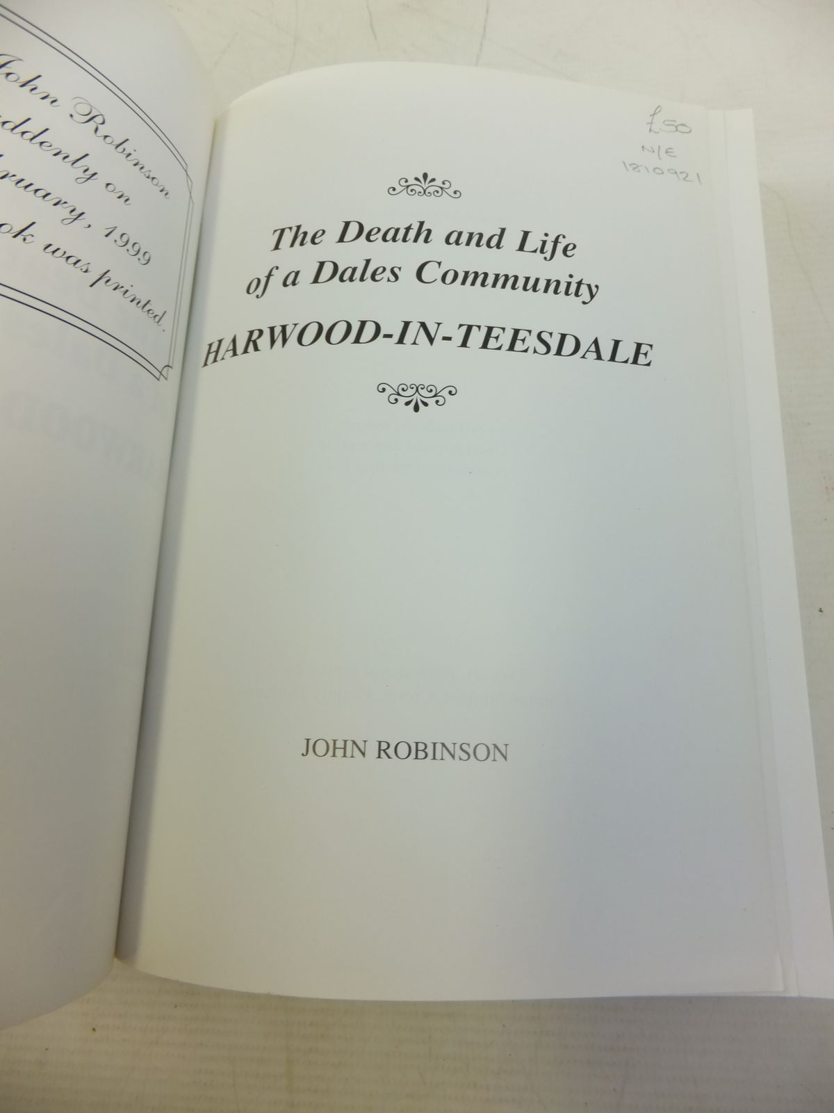 Photo of THE DEATH AND LIFE OF A DALES COMMUNITY HARWOOD-IN-TEESDALE written by Robinson, John (STOCK CODE: 1810921)  for sale by Stella & Rose's Books