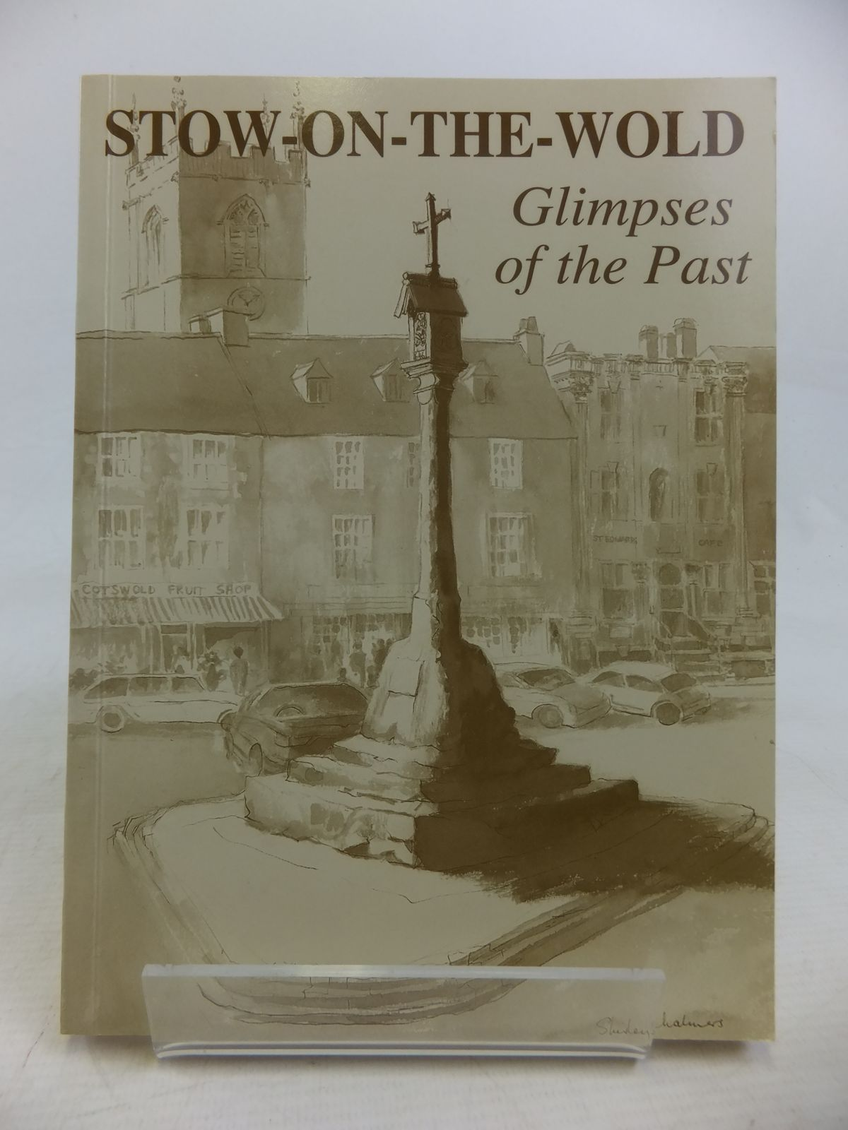 Photo of STOW-ON-THE-WOLD GLIMPSES OF THE PAST published by Stow-On (STOCK CODE: 1810937)  for sale by Stella & Rose's Books
