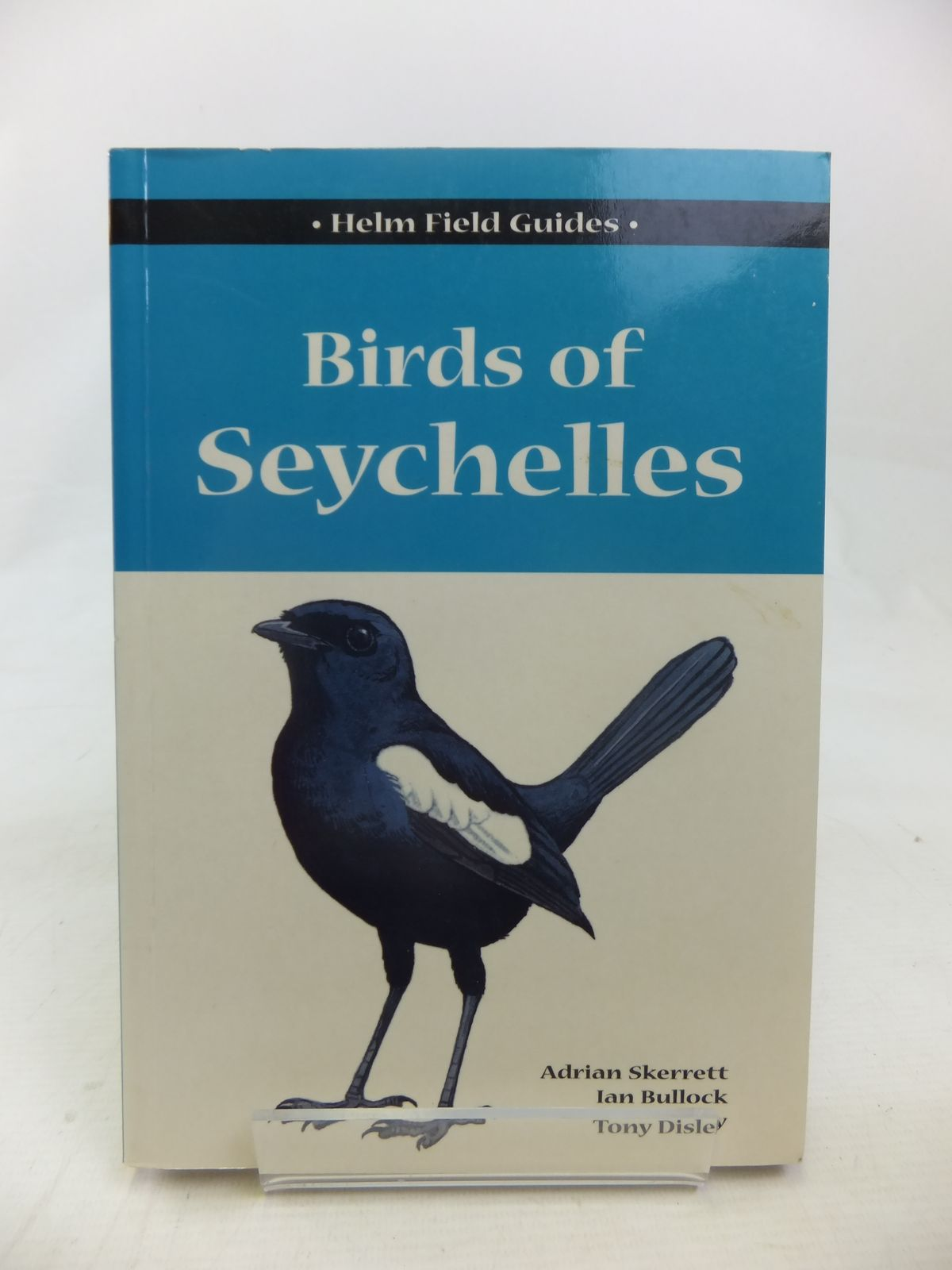 Photo of BIRDS OF SEYCHELLES written by Skerrett, Adrian<br />Bullock, Ian<br />Disley, Tony illustrated by Andrews, Mark<br />Disley, Tony published by Christopher Helm, A. & C. Black (STOCK CODE: 1811101)  for sale by Stella & Rose's Books