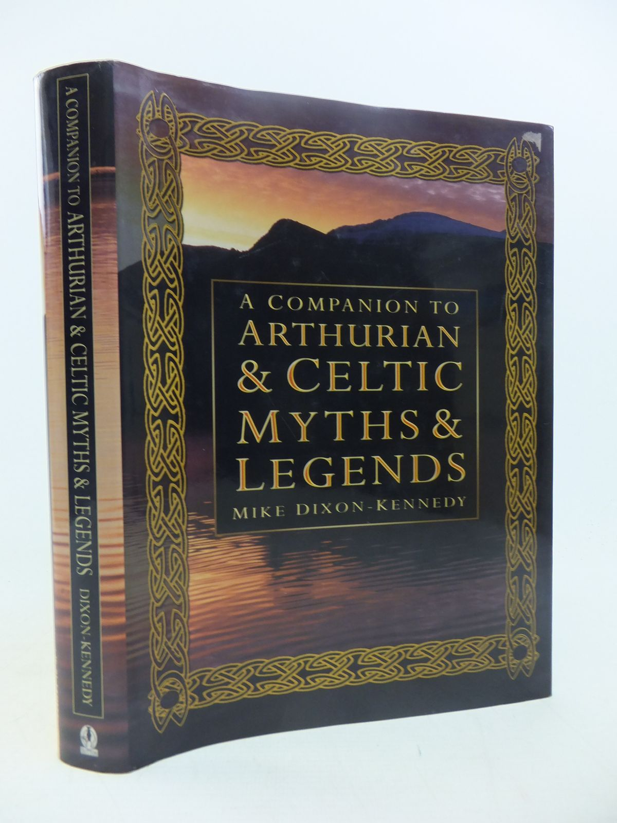 Photo of A COMPANION TO ARTHURIAN AND CELTIC MYTHS AND LEGENDS written by Dixon-Kennedy, Mike published by Sutton Publishing (STOCK CODE: 1811209)  for sale by Stella & Rose's Books