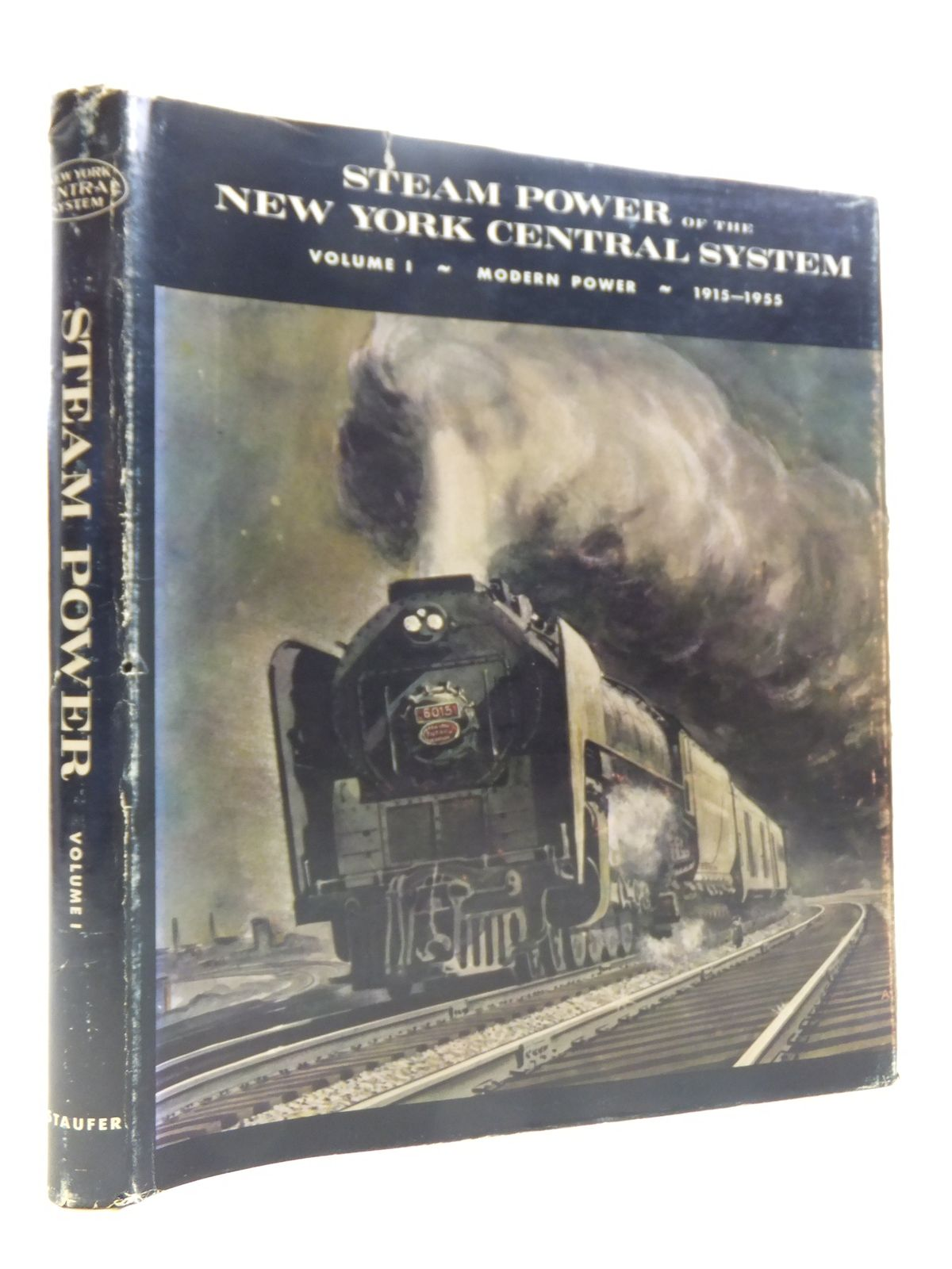Photo of STEAM POWER OF THE NEW YORK CENTRAL SYSTEM VOLUME I MODERN POWER 1915-1955 written by Staufer, Alvin F. published by Alvin F. Staufer (STOCK CODE: 1811289)  for sale by Stella & Rose's Books