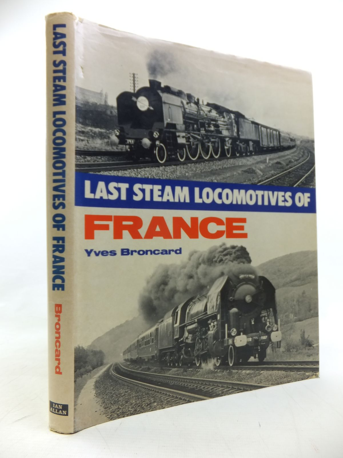 Photo of LAST STEAM LOCOMOTIVES OF FRANCE written by Broncard, Yves published by Ian Allan (STOCK CODE: 1811290)  for sale by Stella & Rose's Books