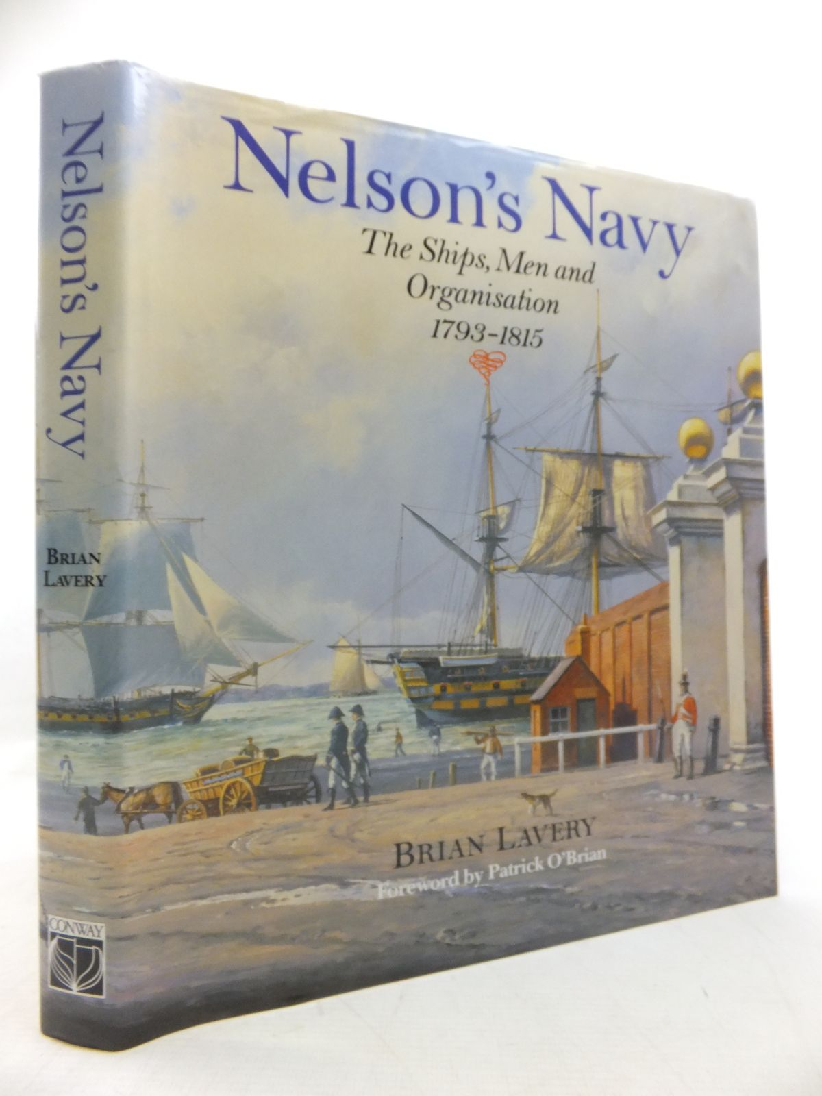 Photo of NELSON'S NAVY written by Lavery, Brian<br />O'Brian, Patrick published by Conway Maritime Press (STOCK CODE: 1811304)  for sale by Stella & Rose's Books