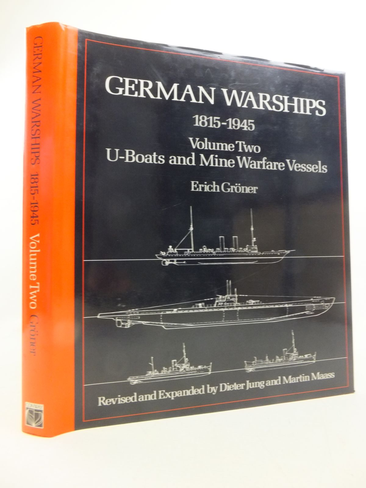 Photo of GERMAN WARSHIPS 1815-1945 VOLUME TWO: U-BOATS AND MINE WARFARE written by Groner, Erich<br />Jung, Dieter<br />Maass, Martin illustrated by Groner, Erich<br />Mickel, Peter<br />Mrva, Franz published by Conway Maritime Press (STOCK CODE: 1811305)  for sale by Stella & Rose's Books