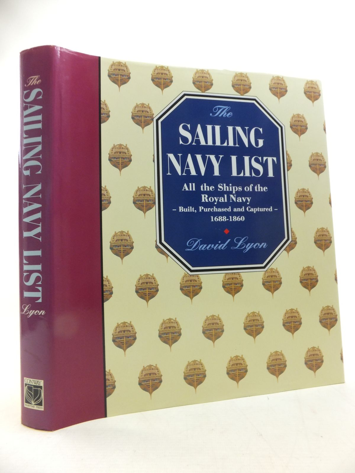 Photo of THE SAILING NAVY LIST: ALL THE SHIPS OF THE ROYAL NAVY - BUILT, PURCHASED AND CAPTURED - 1688-1860 written by Lyon, David published by Conway Maritime Press (STOCK CODE: 1811307)  for sale by Stella & Rose's Books