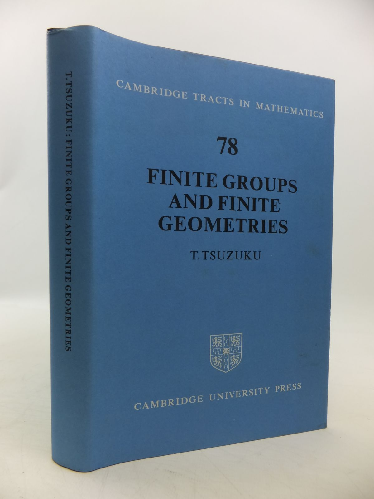Photo of FINITE GROUPS AND FINITE GEOMETRIES written by Tsuzuku, T. published by Cambridge University Press (STOCK CODE: 1811310)  for sale by Stella & Rose's Books