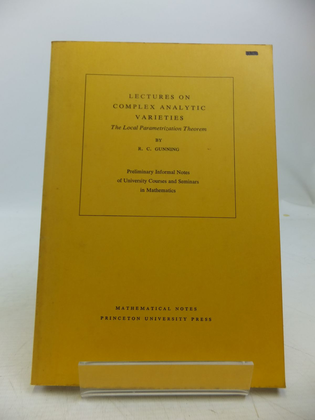 Photo of LECTURES ON COMPLEX ANALYTIC VARIETIES: THE LOCAL PARAMETRIZATION THEOREM written by Gunning, R.C. published by Princeton University Press, University Of Tokyo Press (STOCK CODE: 1811369)  for sale by Stella & Rose's Books