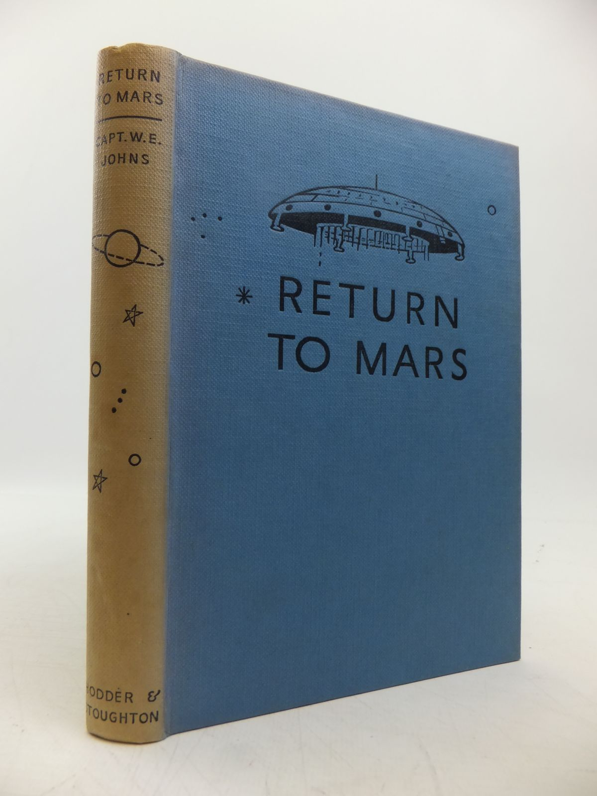 Photo of RETURN TO MARS written by Johns, W.E. illustrated by Stead,  published by Hodder & Stoughton (STOCK CODE: 1811375)  for sale by Stella & Rose's Books