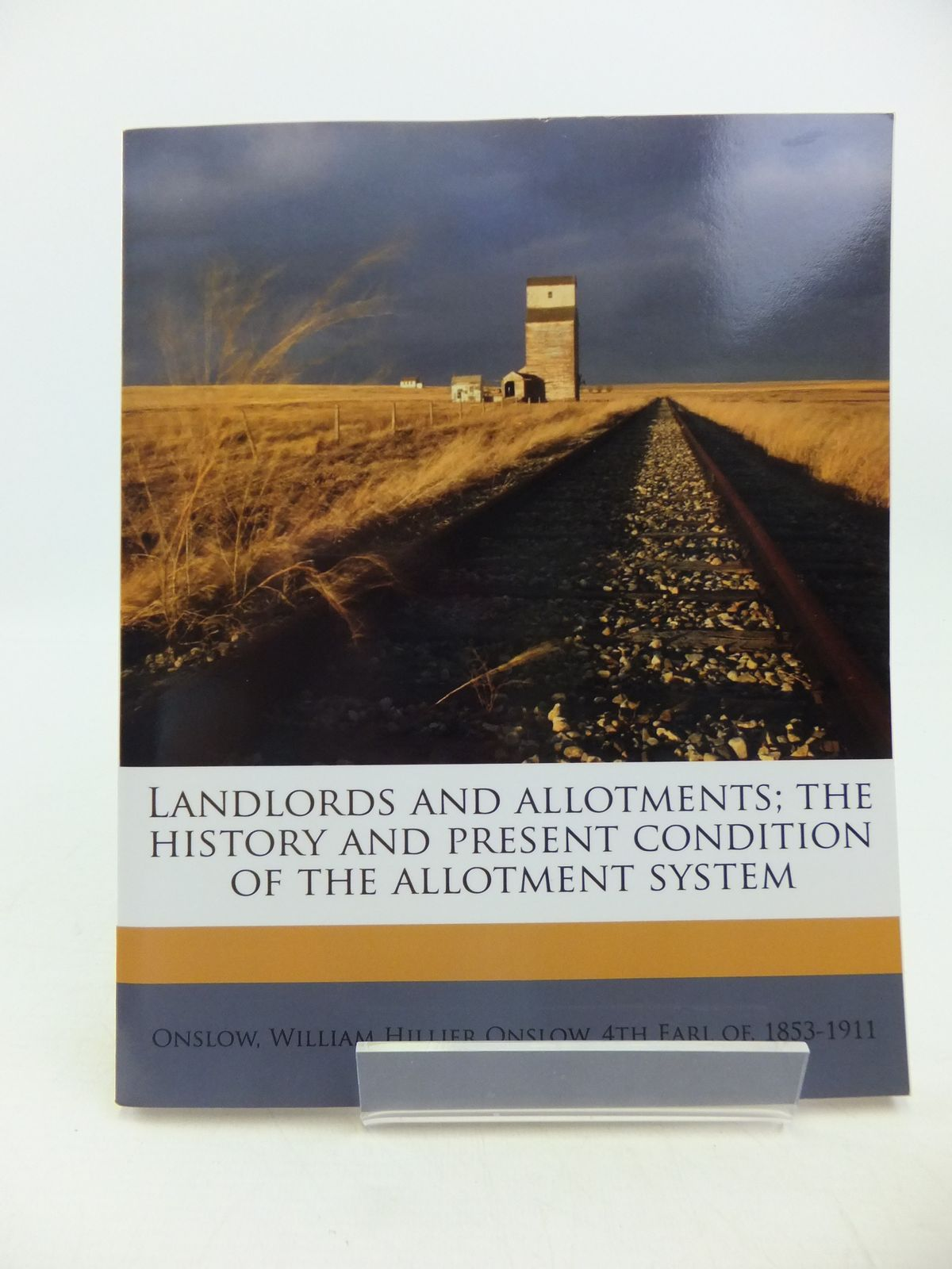 Photo of LANDLORDS AND ALLOTMENTS; THE HISTORY AND PRESENT CONDITION OF THE ALLOTMENT SYSTEM written by Onslow, William Hillier (STOCK CODE: 1811450)  for sale by Stella & Rose's Books