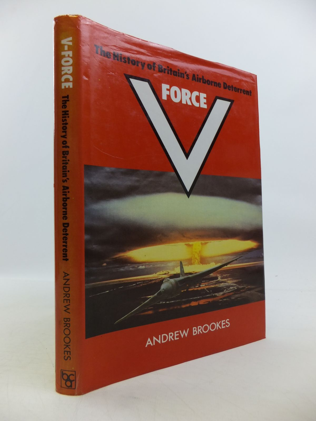 Photo of V FORCE: THE HISTORY OF BRITAIN'S AIRBORNE DETERRENT written by Brookes, Andrew published by Book Club Associates (STOCK CODE: 1811496)  for sale by Stella & Rose's Books