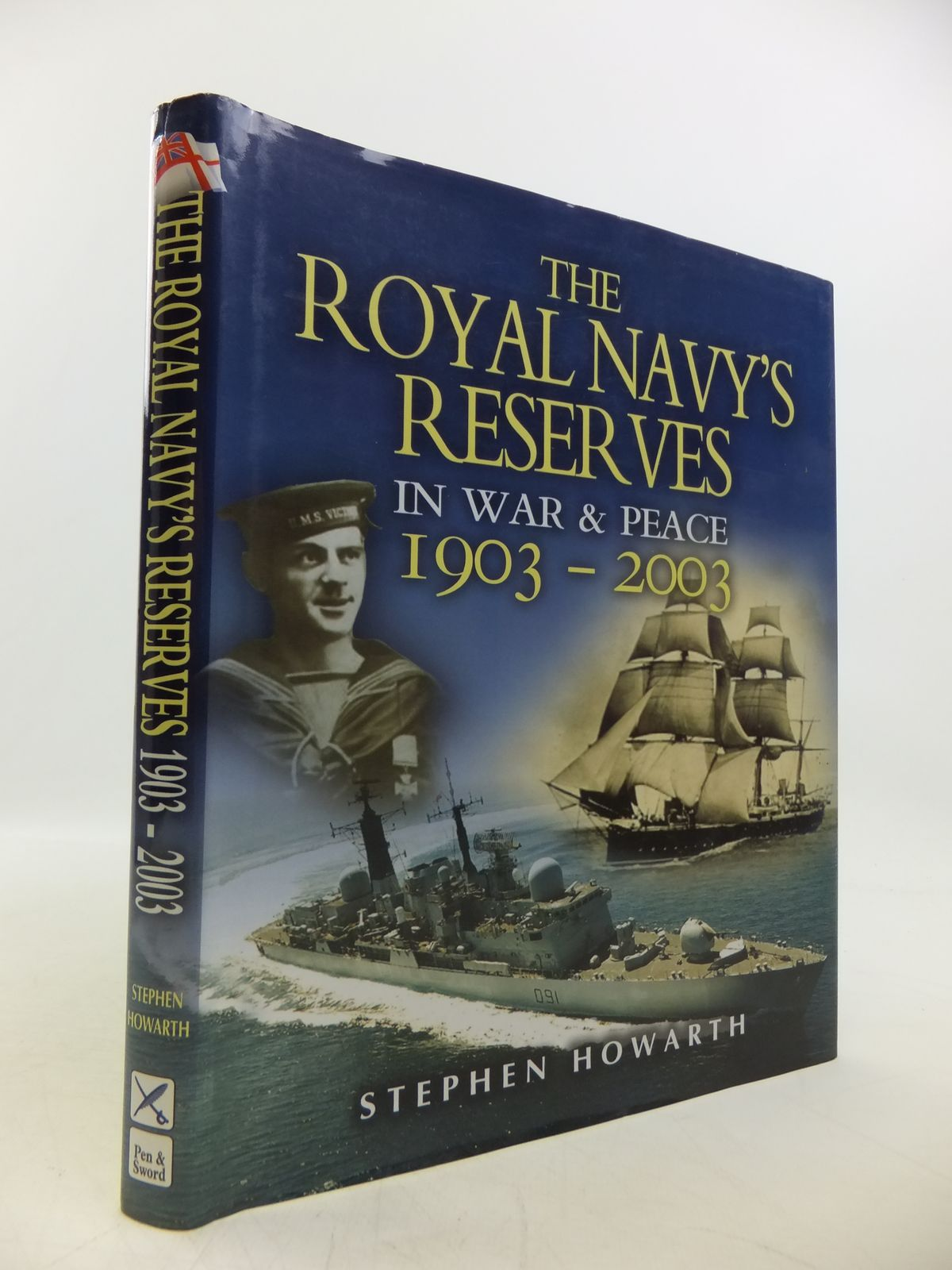 Photo of THE ROYAL NAVY'S RESERVES IN WAR AND PEACE 1903-2003 written by Howarth, Stephen published by Leo Cooper (STOCK CODE: 1811500)  for sale by Stella & Rose's Books