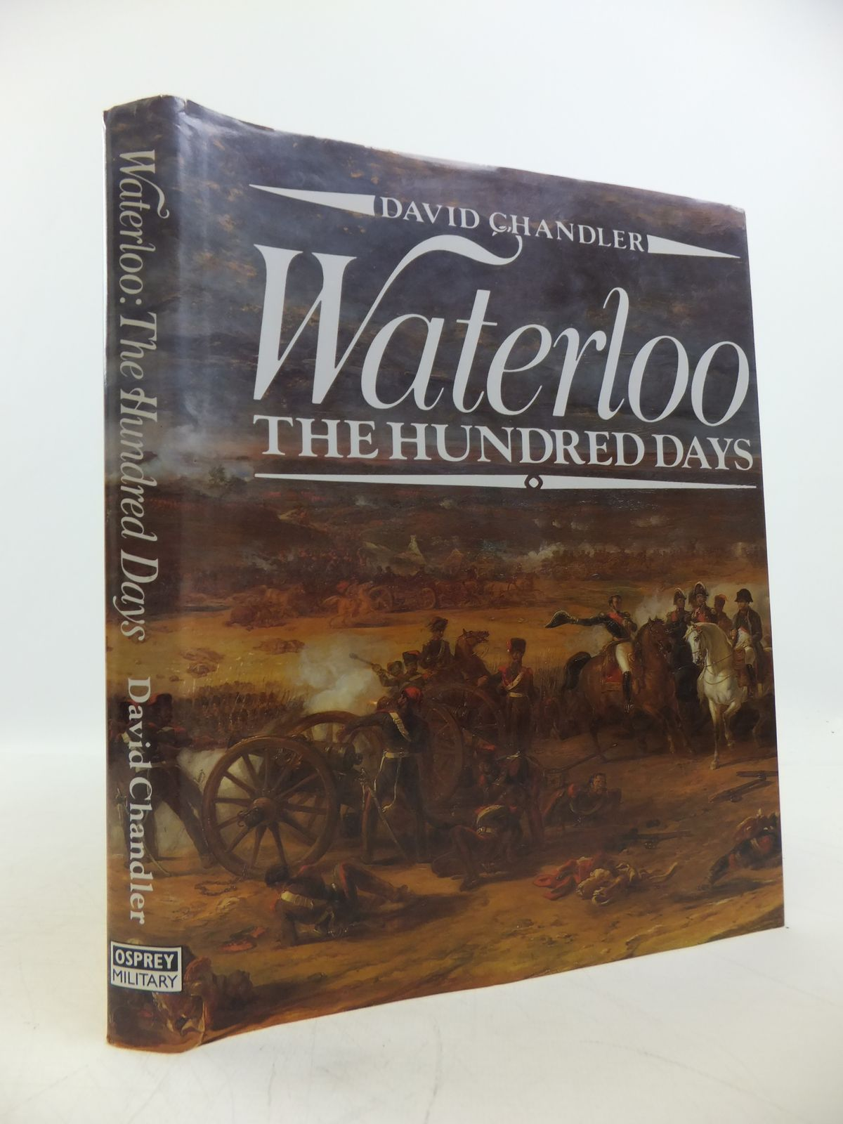 Photo of WATERLOO THE HUNDRED DAYS written by Chandler, David published by Osprey Publishing (STOCK CODE: 1811501)  for sale by Stella & Rose's Books
