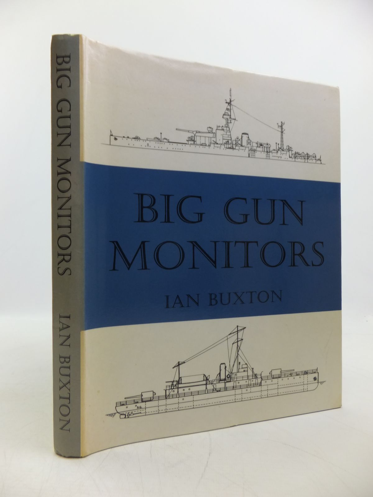 Photo of BIG GUN MONITORS written by Buxton, Ian published by World Ship Society (STOCK CODE: 1811530)  for sale by Stella & Rose's Books