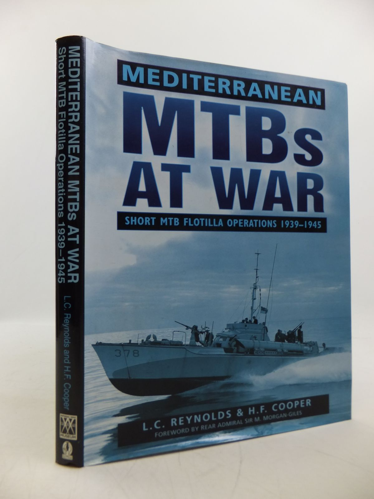 Photo of MEDITERRANEAN MTBS AT WAR SHORT MTB FLOTILLA OPERATIONS 1939-1945 written by Reynolds, L.C.<br />Cooper, H.F. published by Sutton Publishing (STOCK CODE: 1811531)  for sale by Stella & Rose's Books