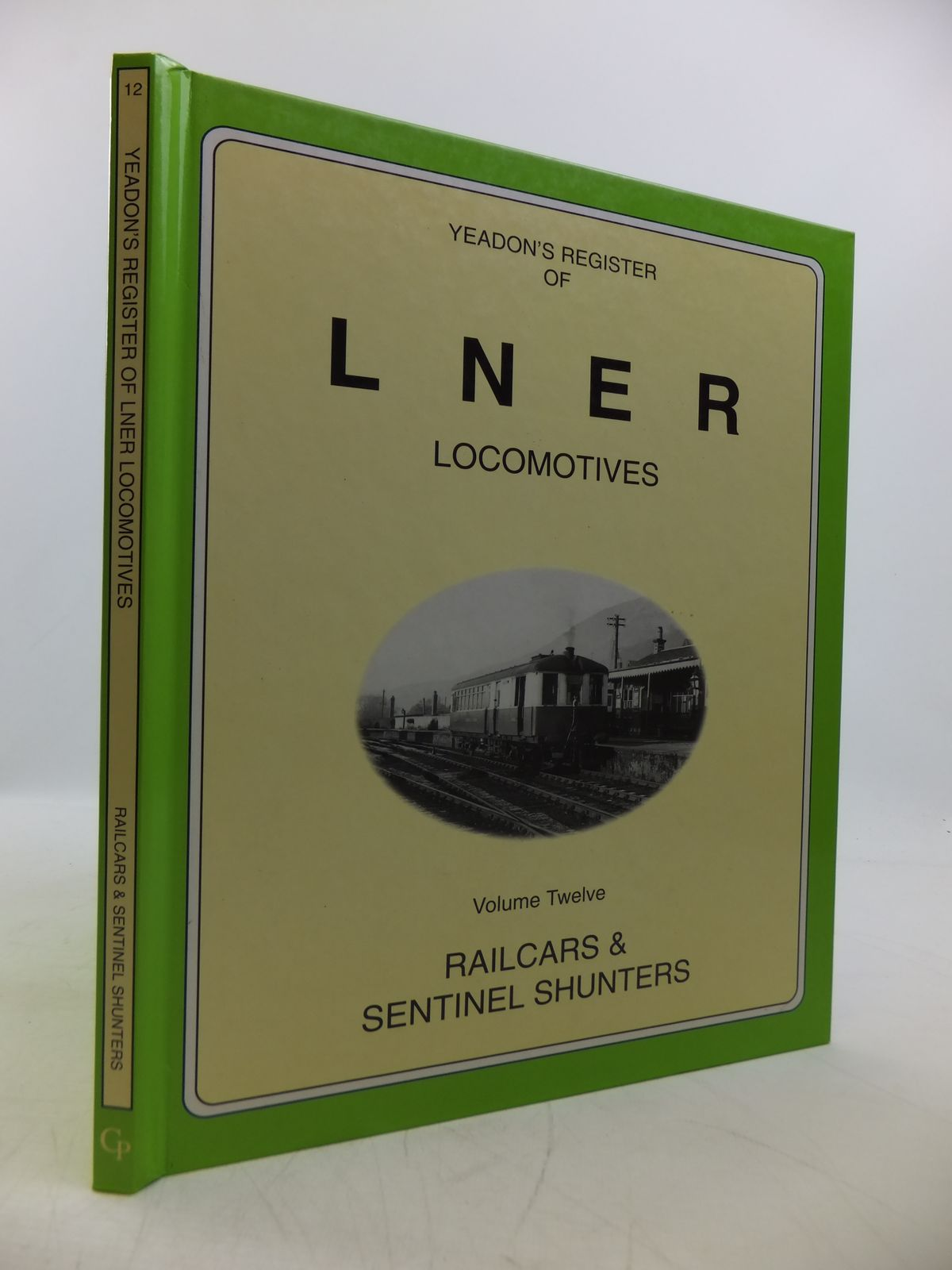 Photo of YEADON'S REGISTER OF LNER LOCOMOTIVES VOLUME TWELVE published by Challenger Publications (STOCK CODE: 1811535)  for sale by Stella & Rose's Books