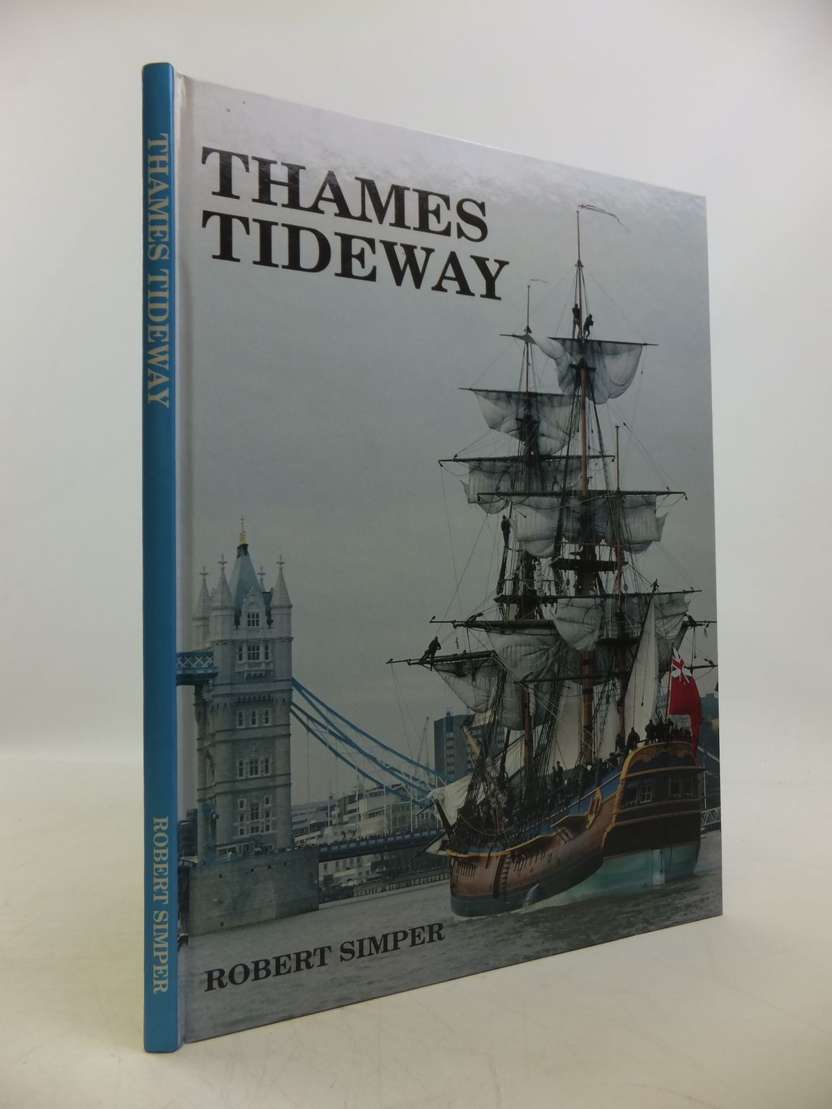 Photo of THAMES TIDEWAY written by Simper, Robert published by Creekside Publishing (STOCK CODE: 1811549)  for sale by Stella & Rose's Books