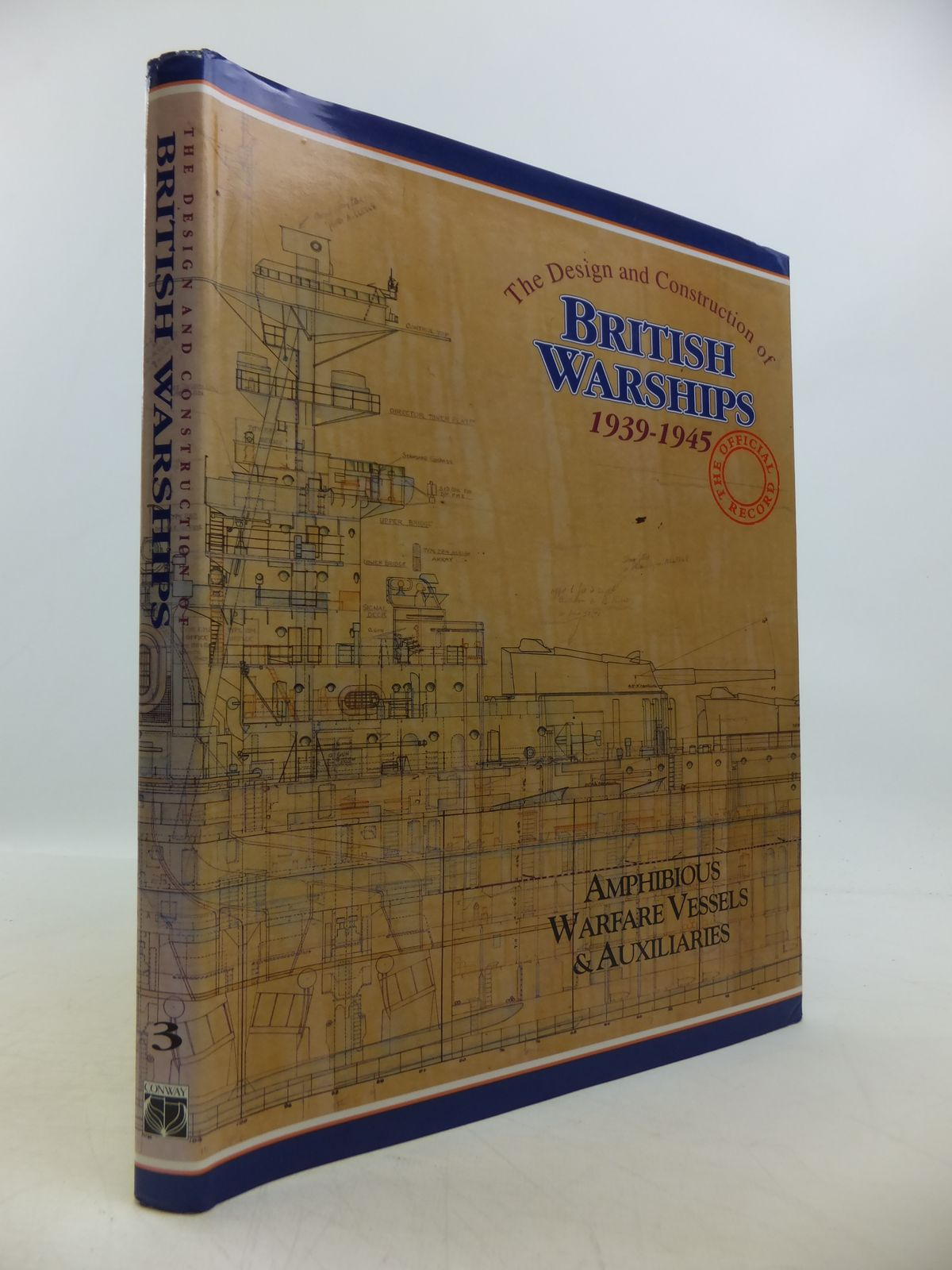 Photo of THE DESIGN AND CONSTRUCTION OF BRITISH WARSHIPS 1939-1945 THE OFFICIAL RECORD written by Brown, David K. published by Conway Maritime Press (STOCK CODE: 1811554)  for sale by Stella & Rose's Books