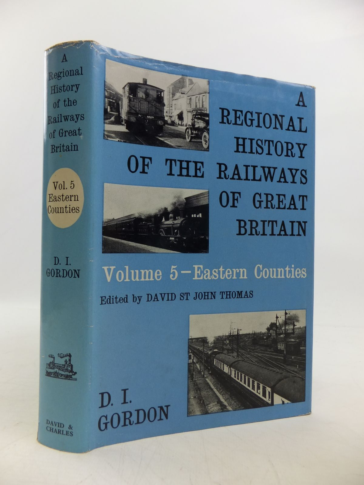 Photo of A REGIONAL HISTORY OF THE RAILWAYS OF GREAT BRITAIN VOLUME 5 - EASTERN COUNTIES written by Gordon, D.I. published by David & Charles (STOCK CODE: 1811558)  for sale by Stella & Rose's Books