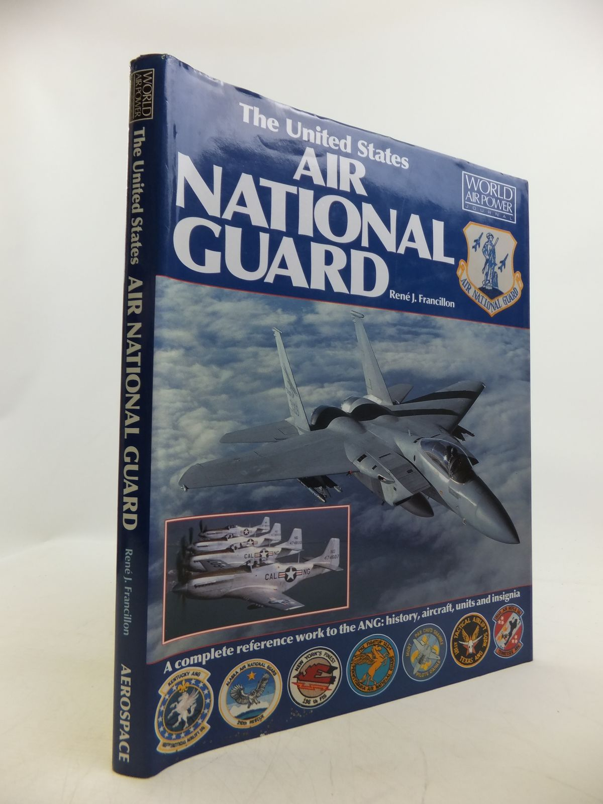 Photo of THE UNITED STATES AIR NATIONAL GUARD written by Francillon, Rene J. published by Aerospace (STOCK CODE: 1811587)  for sale by Stella & Rose's Books