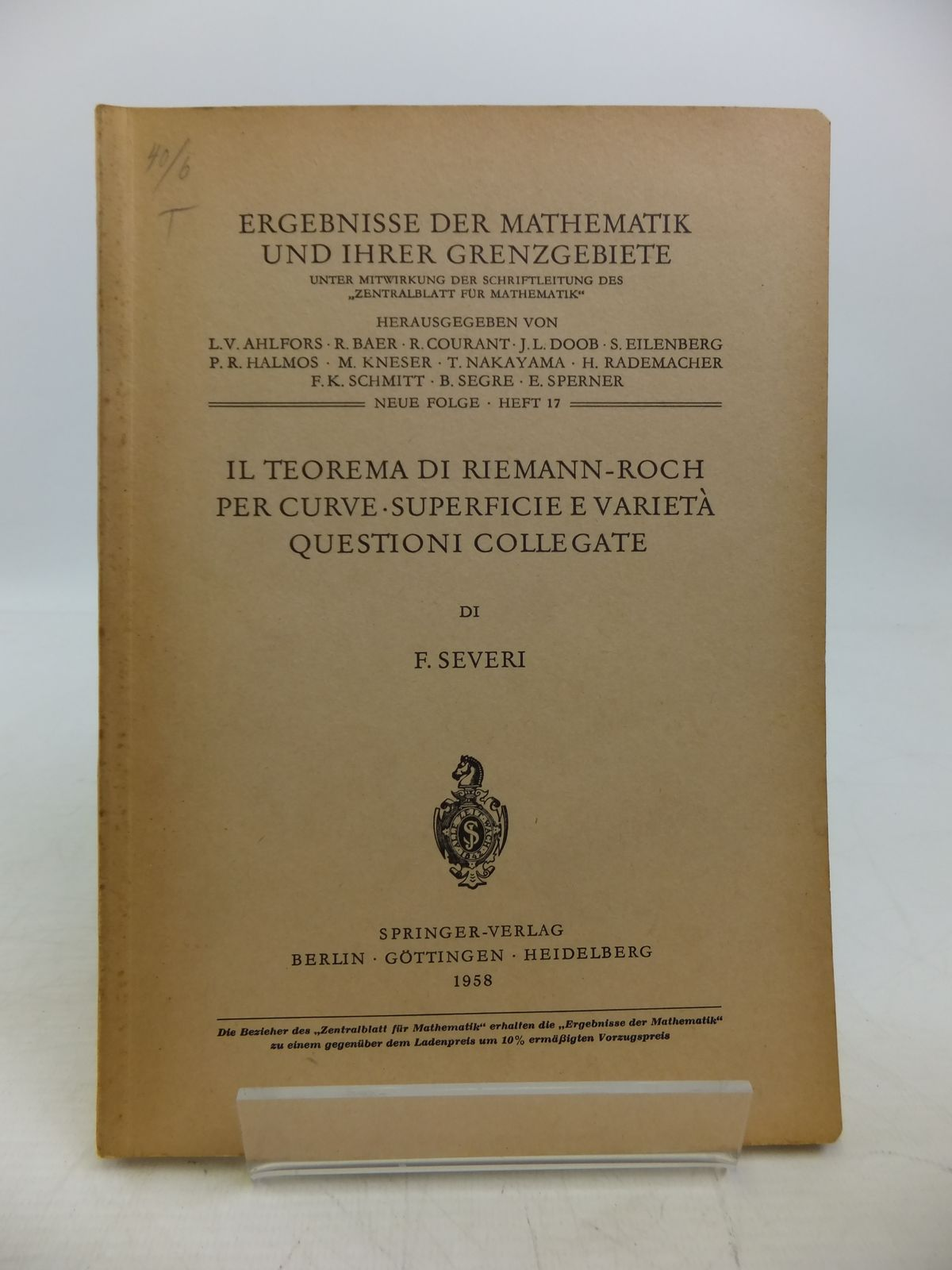 Photo of IL TEOREMA DI RIEMANN-ROCH PER CURVE-SUPERFICIE E VARIETA QUESTIONI COLLEGATE written by Severi, Francesco published by Springer-Verlag (STOCK CODE: 1811660)  for sale by Stella & Rose's Books