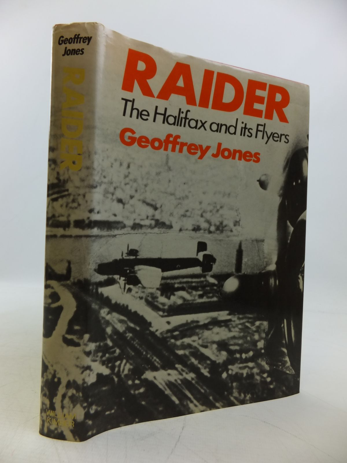 Photo of RAIDER THE HALIFAX AND ITS FLYERS written by Jones, Geoffrey P. published by William Kimber (STOCK CODE: 1811672)  for sale by Stella & Rose's Books