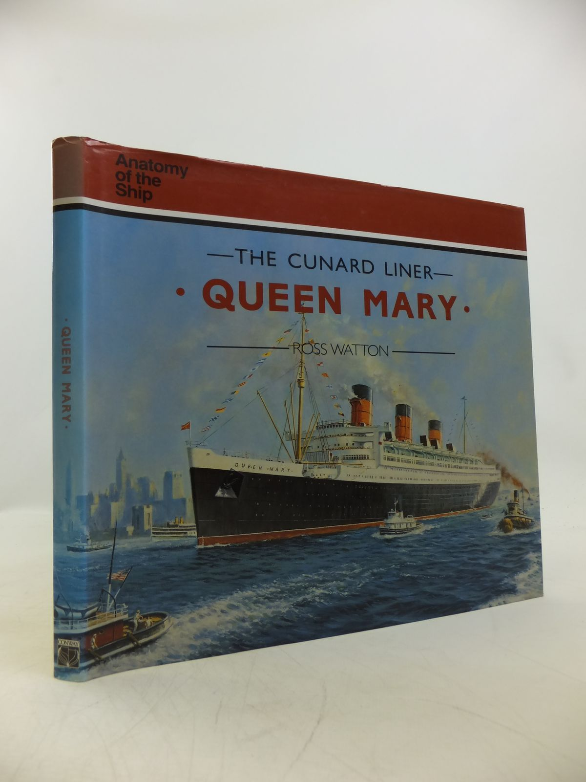 Photo of THE CUNARD LINER QUEEN MARY written by Watton, Ross published by Conway Maritime Press (STOCK CODE: 1811717)  for sale by Stella & Rose's Books