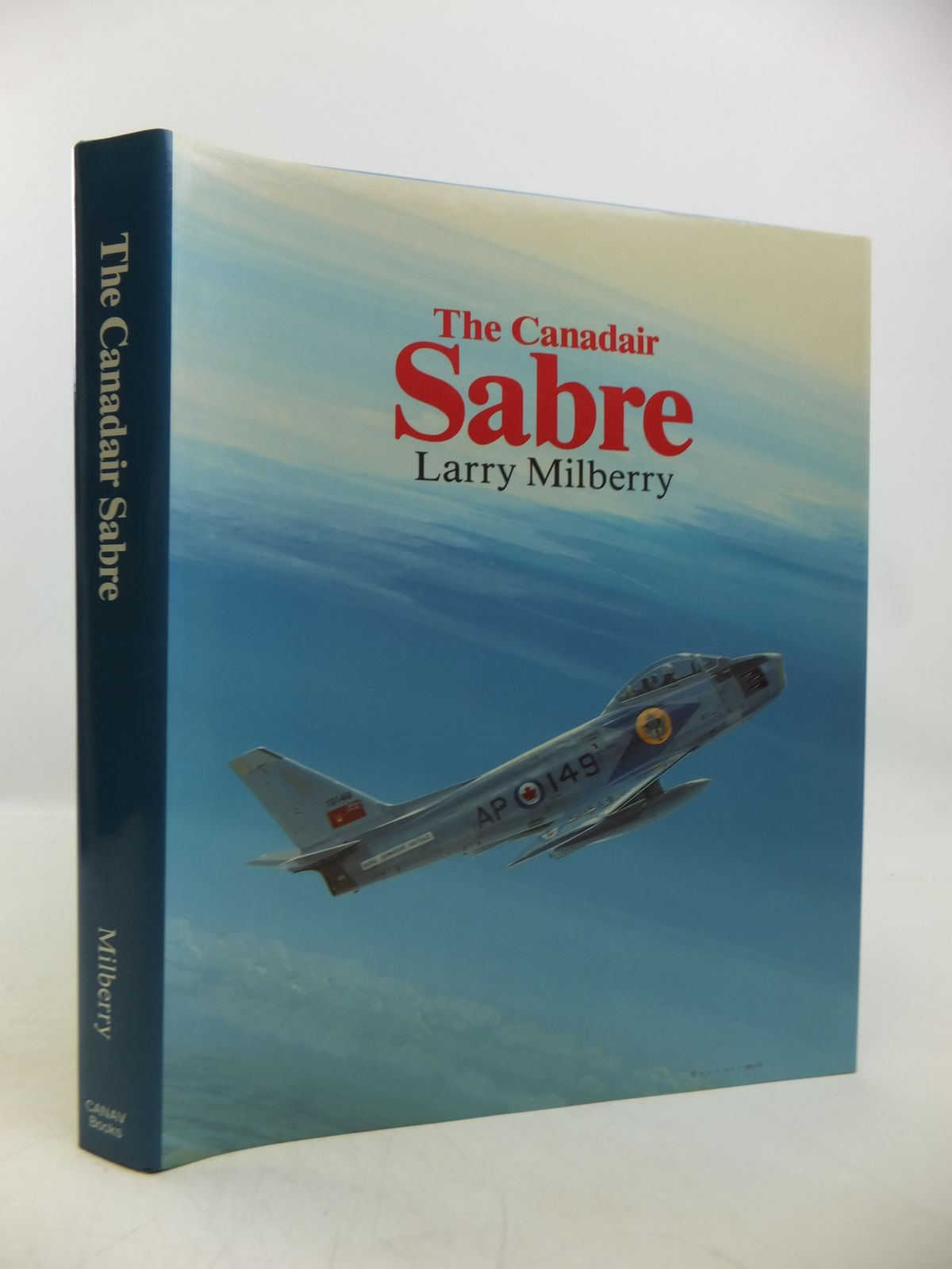 Photo of THE CANADAIR SABRE written by Milberry, Larry published by Canav Books (STOCK CODE: 1811719)  for sale by Stella & Rose's Books