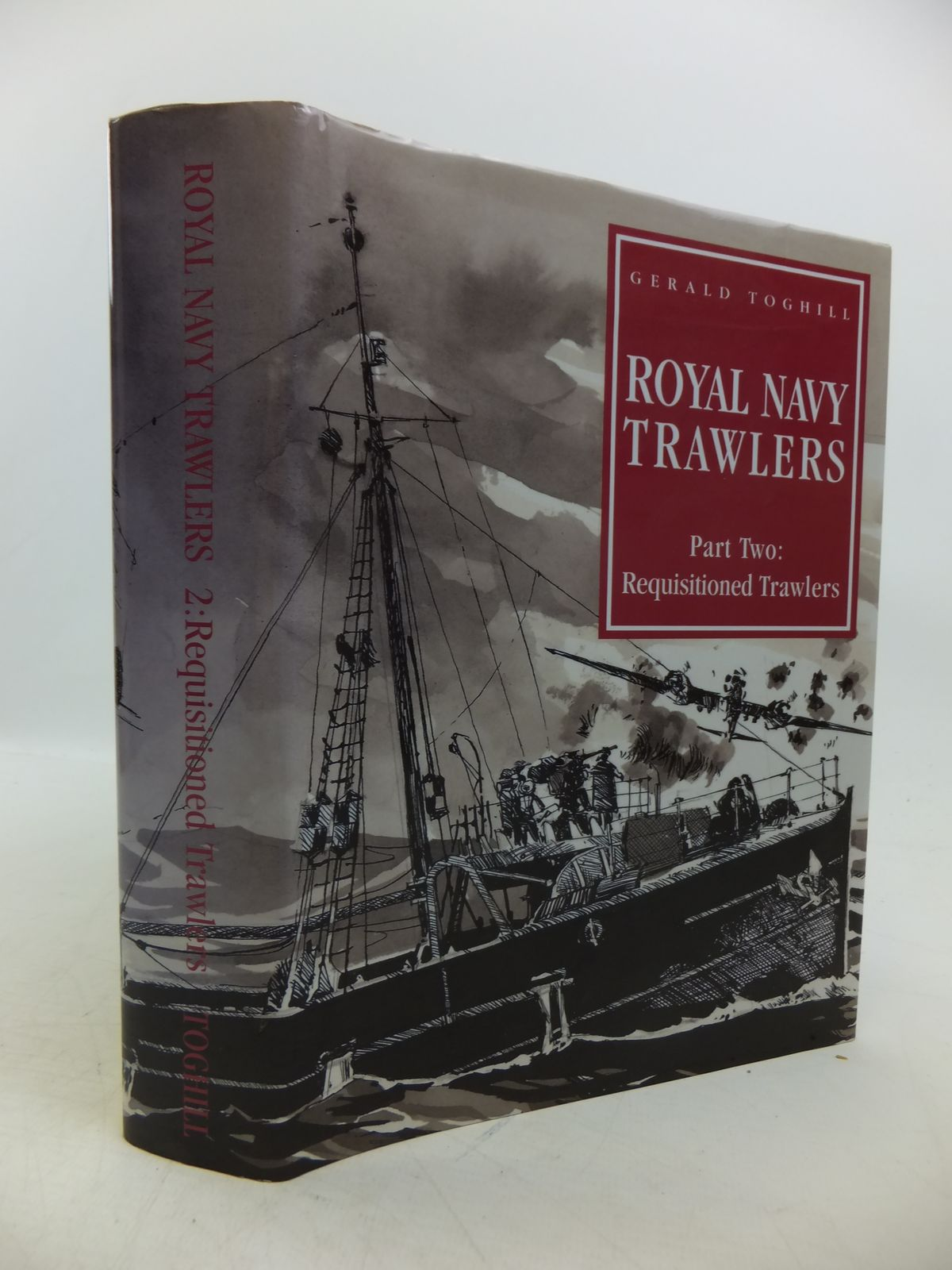 Photo of ROYAL NAVY TRAWLERS PART TWO: REQUISITIONED VESSELS written by Toghill, Gerald published by Maritime Books (STOCK CODE: 1811729)  for sale by Stella & Rose's Books