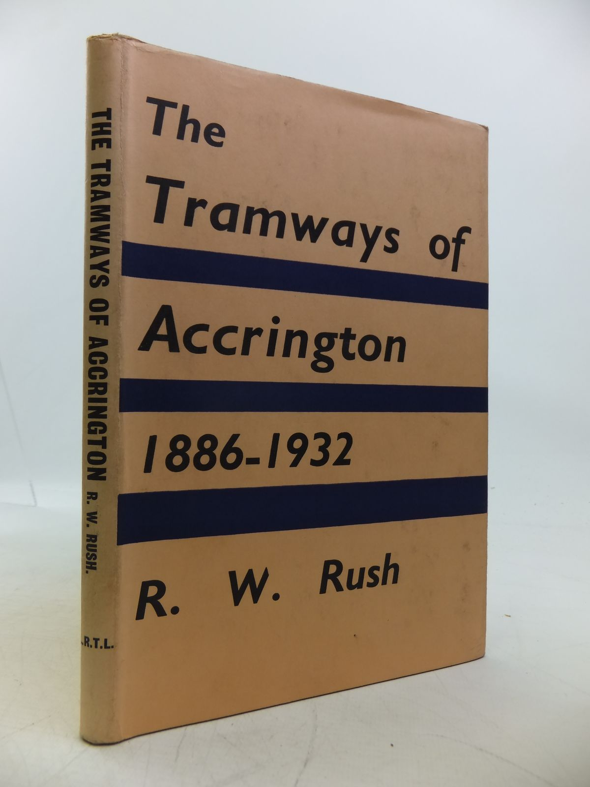 Photo of THE TRAMWAYS OF ACCRINGTON 1886-1932 written by Rush, Robert W. published by The Light Railway Transport League (STOCK CODE: 1811737)  for sale by Stella & Rose's Books