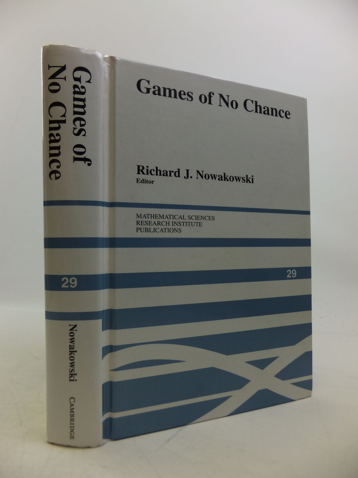 Photo of GAMES OF NO CHANCE: COMBINATORIAL GAMES AT MSRI 1994 written by Nowakowski, Richard J. published by Cambridge University Press (STOCK CODE: 1811759)  for sale by Stella & Rose's Books