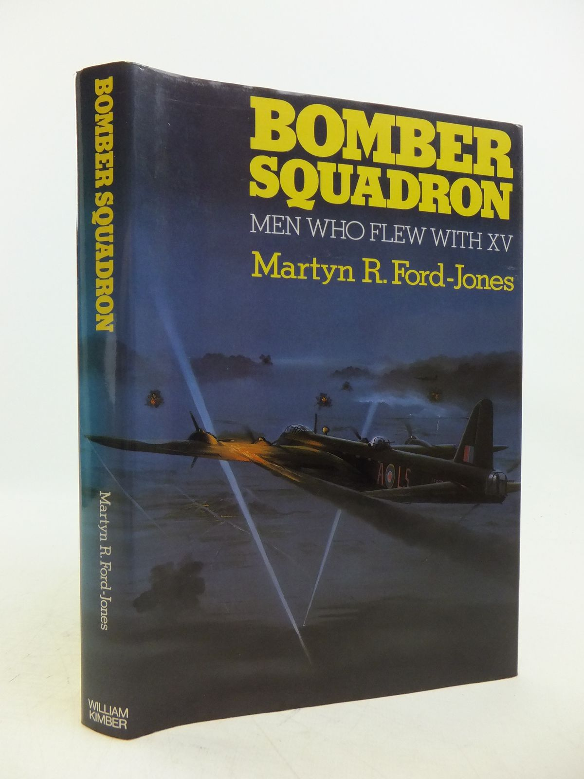 Photo of BOMBER SQUADRON: THE MEN WHO FLEW WITH XV written by Ford-Jones, Martyn R. published by William Kimber (STOCK CODE: 1811786)  for sale by Stella & Rose's Books