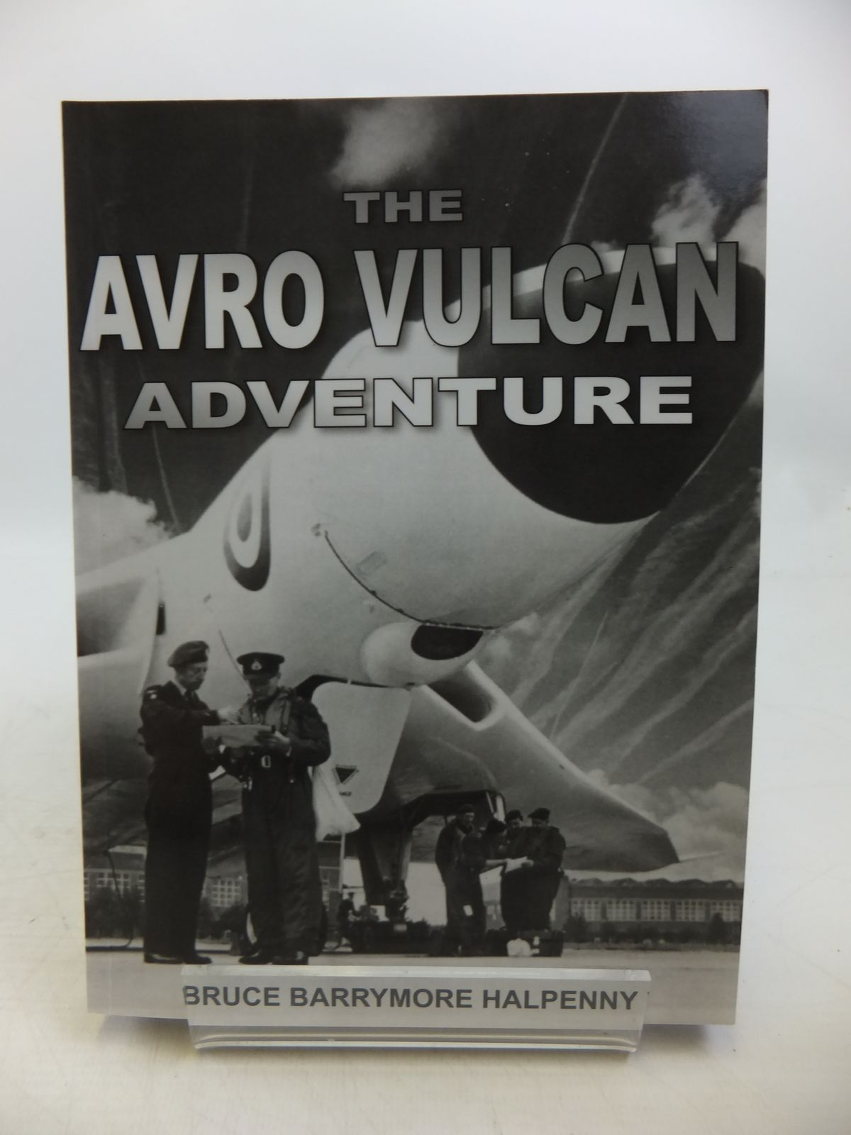 Photo of THE AVRO VULCAN ADVENTURE written by Halpenny, Bruce Barrymore published by Anzio (STOCK CODE: 1811788)  for sale by Stella & Rose's Books
