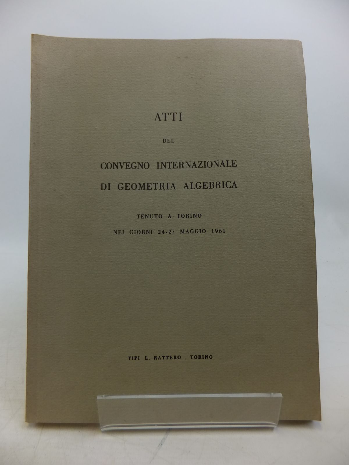 Photo of ATTI DEL CONVEGNO INTERNAZIONALE DI GEOMETRIA ALGEBRICA (STOCK CODE: 1811833)  for sale by Stella & Rose's Books