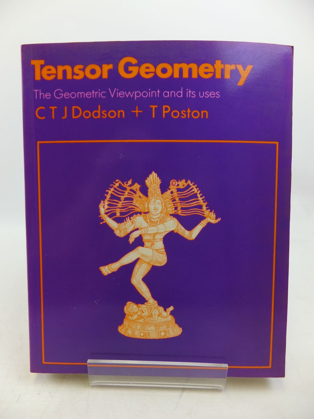Photo of TENSOR GEOMETRY THE GEOMETRIC VIEWPOINT AND ITS USES written by Dodson, C.T.J.<br />Poston, T. published by Pitman (STOCK CODE: 1811838)  for sale by Stella & Rose's Books