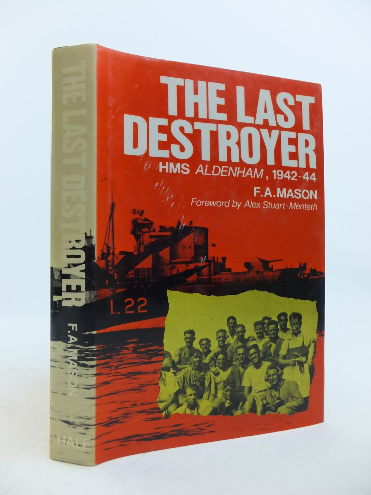 Photo of THE LAST DESTROYER HMS ALDENHAM 1942-44 written by Mason, F.A. published by Robert Hale (STOCK CODE: 1811856)  for sale by Stella & Rose's Books