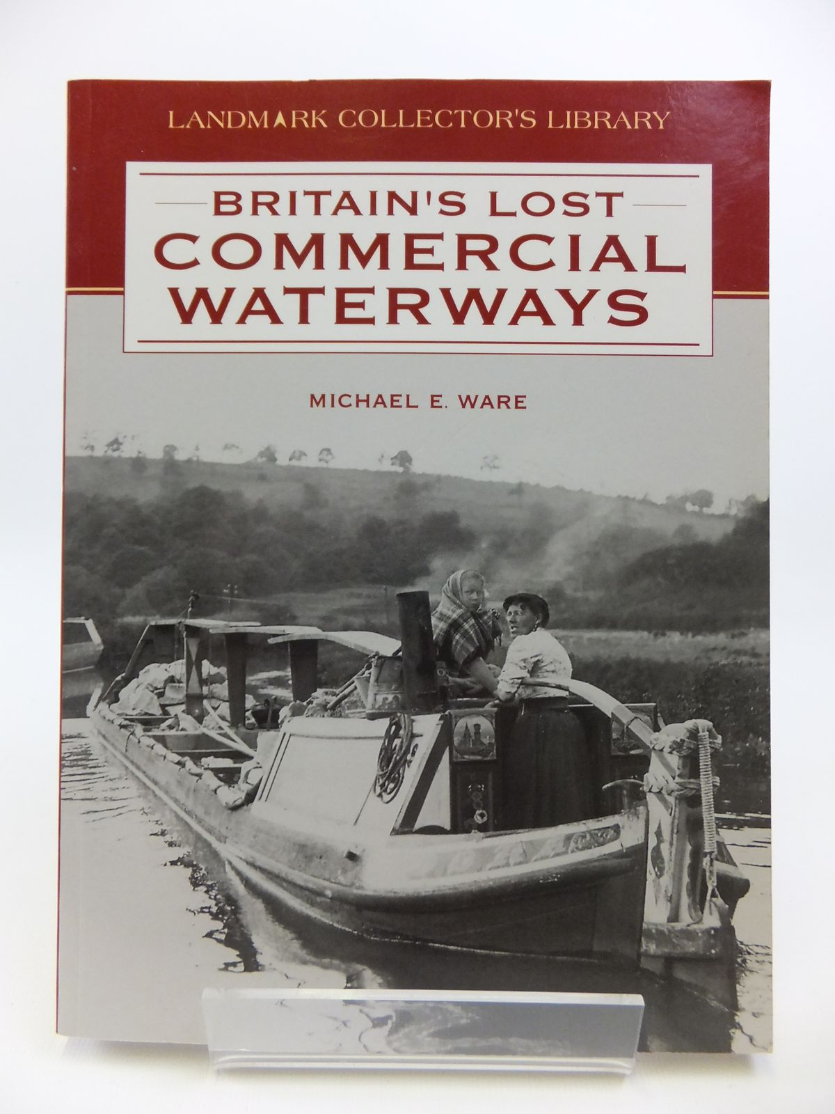Photo of BRITAIN'S LOST COMMERCIAL WATERWAYS PART ONE written by Ware, Michael E. published by Landmark Publishing (STOCK CODE: 1811894)  for sale by Stella & Rose's Books