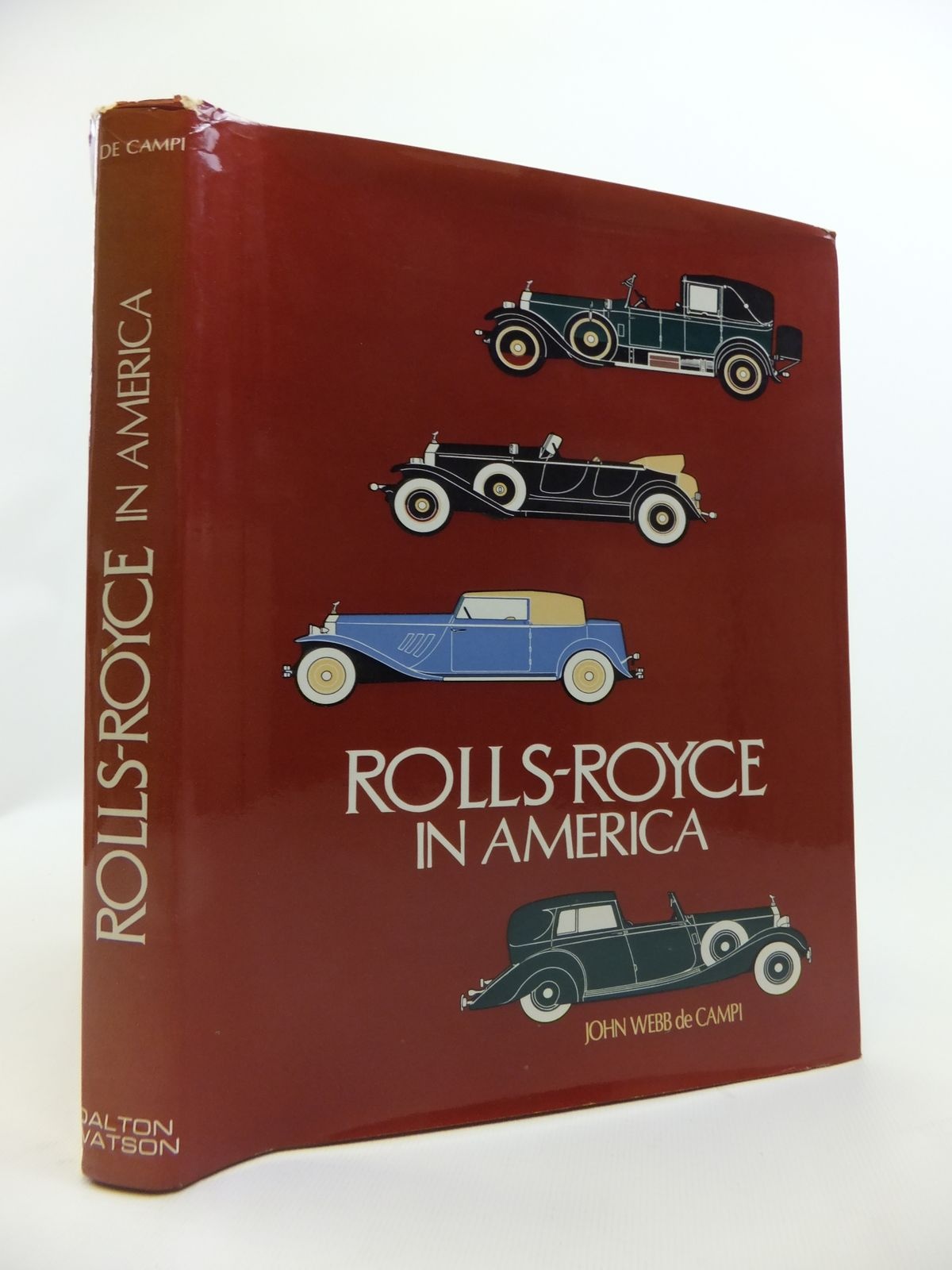 Photo of ROLLS-ROYCE IN AMERICA written by De Campi, John Webb published by Dalton Watson (STOCK CODE: 1811907)  for sale by Stella & Rose's Books