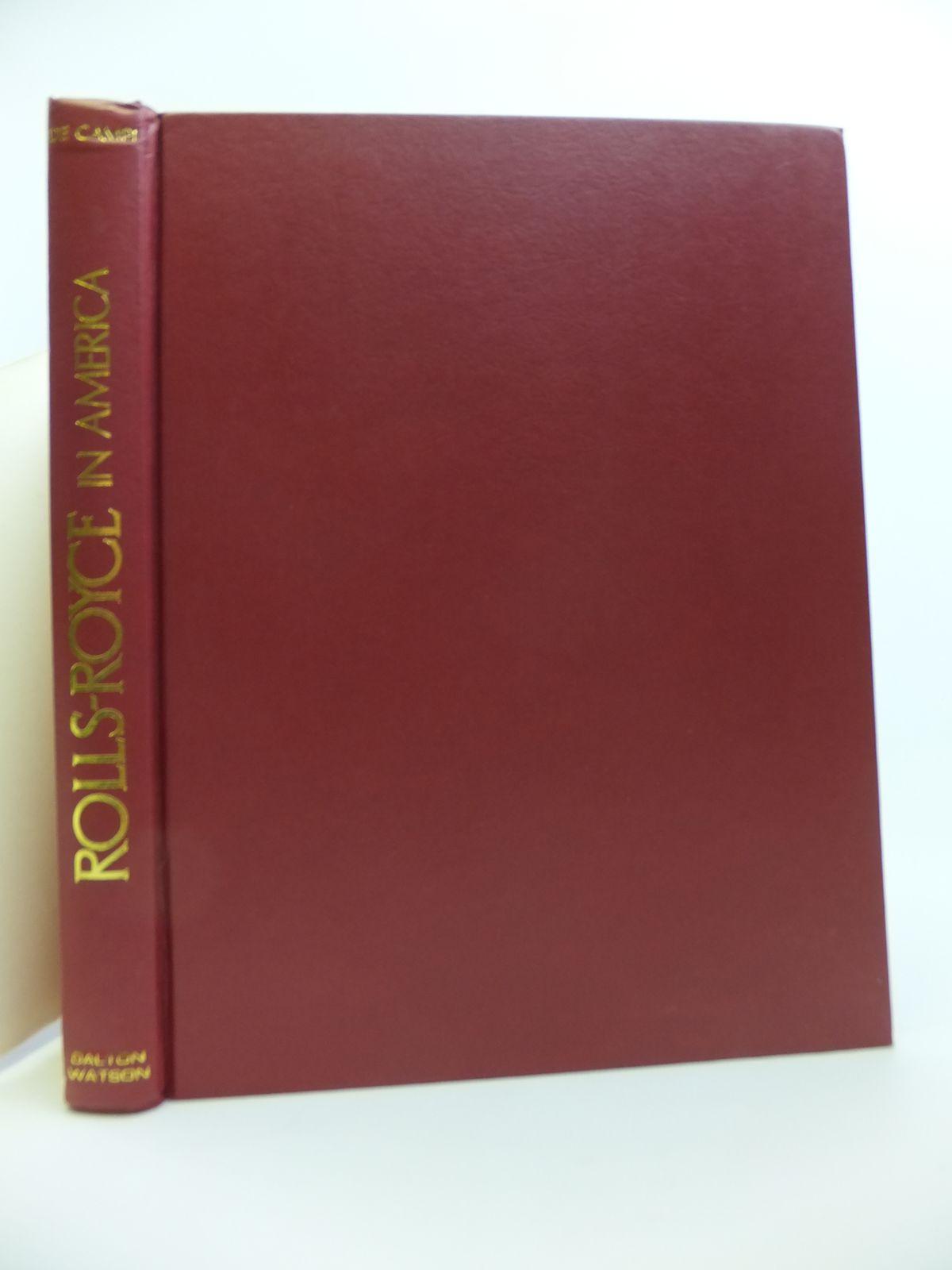 Photo of ROLLS-ROYCE IN AMERICA written by De Campi, John Webb published by Dalton Watson (STOCK CODE: 1811907)  for sale by Stella & Rose's Books
