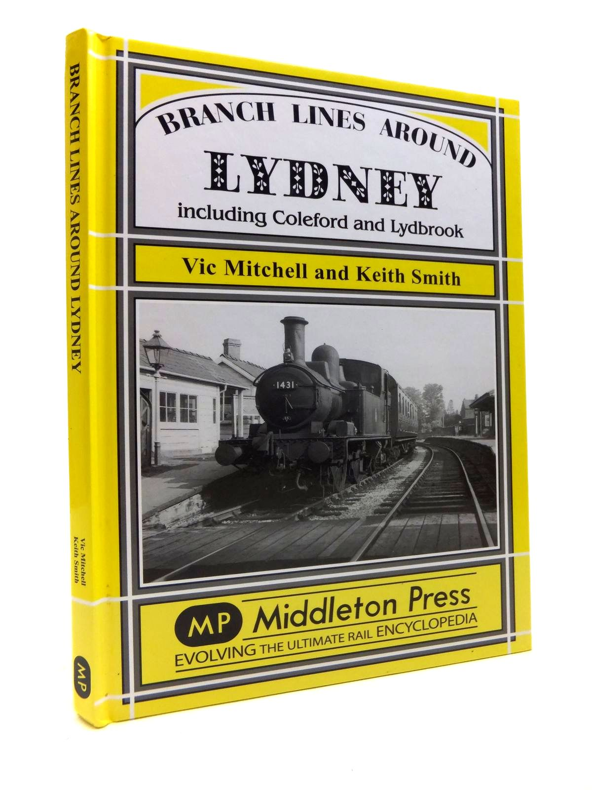 Photo of BRANCH LINES AROUND LYDNEY written by Mitchell, Vic<br />Smith, Keith published by Middleton Press (STOCK CODE: 1811923)  for sale by Stella & Rose's Books
