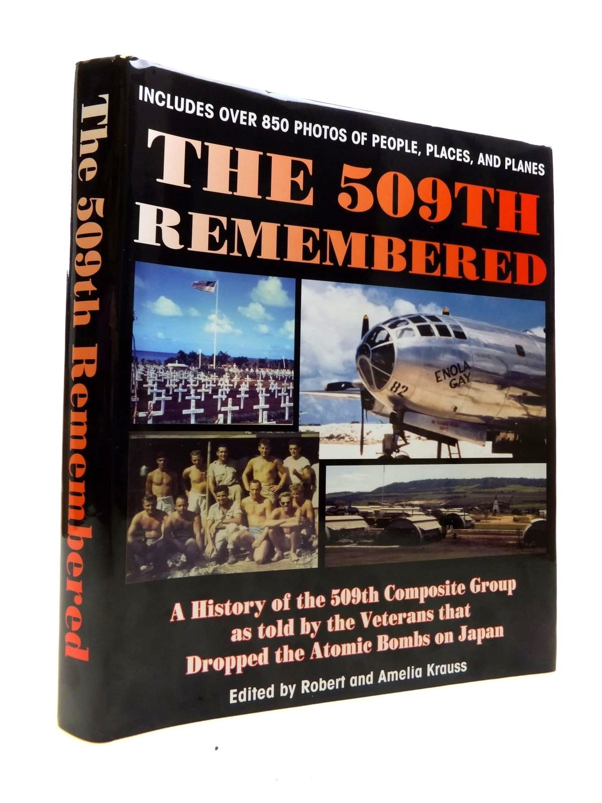 Photo of THE 509TH REMEMBERED written by Krauss, Robert<br />Krauss, Amelia (STOCK CODE: 1811935)  for sale by Stella & Rose's Books