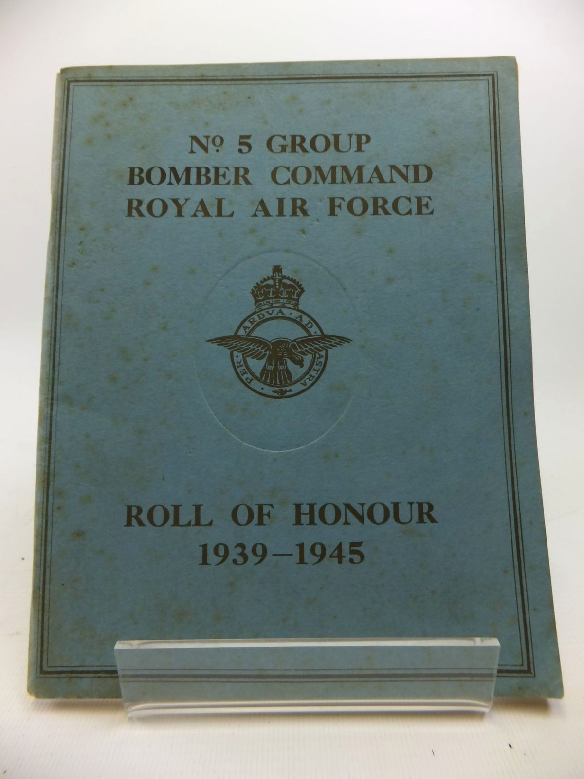 Photo of NO. 5 GROUP BOMBER COMMAND ROYAL AIR FORCE ROLL OF HONOUR 1939-1945 (STOCK CODE: 1811976)  for sale by Stella & Rose's Books
