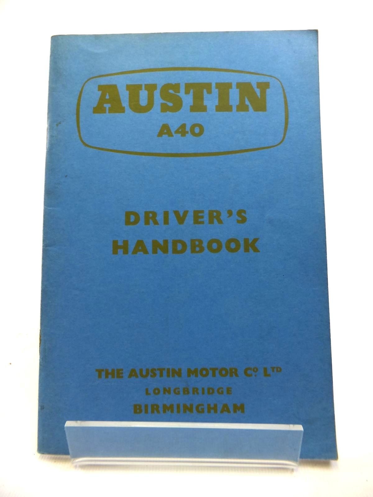 Photo of AUSTIN A40 DRIVER'S HANDBOOK published by The Austin Motor Company (STOCK CODE: 1811977)  for sale by Stella & Rose's Books