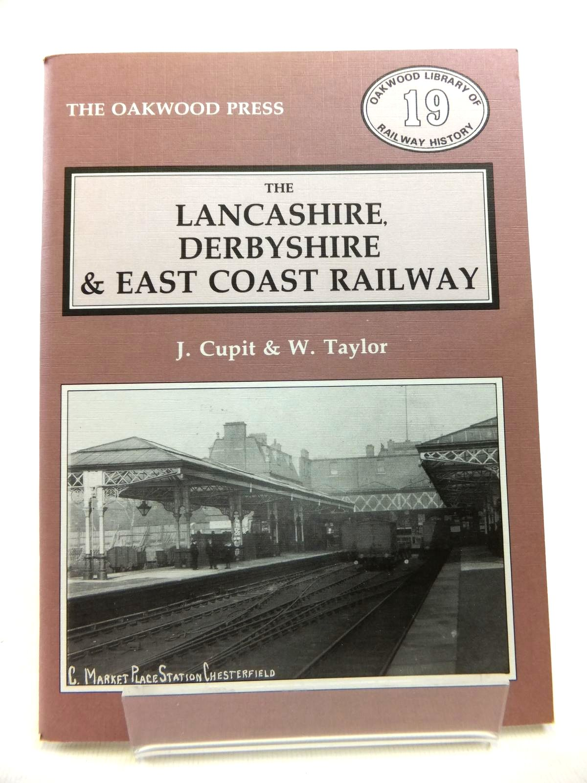 Photo of THE LANCASHIRE, DERBYSHIRE & EAST COAST RAILWAY written by Cupit, J.<br />Taylor, W. published by The Oakwood Press (STOCK CODE: 1811985)  for sale by Stella & Rose's Books