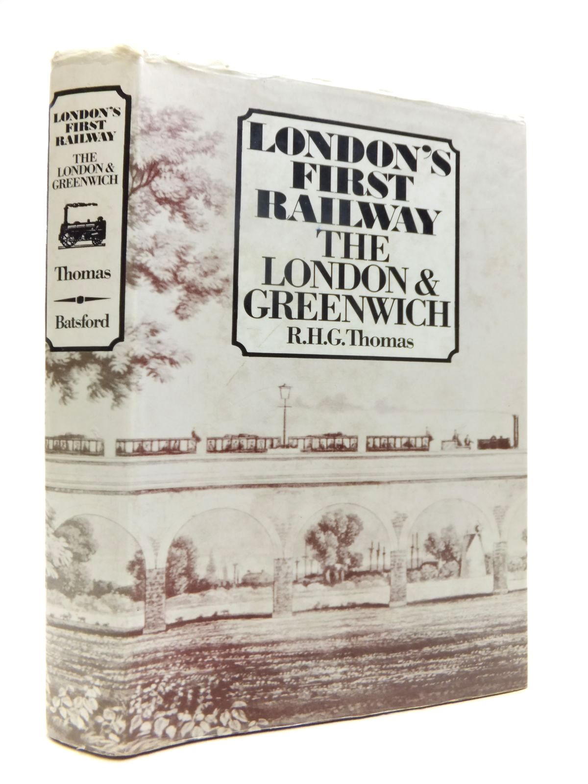 Photo of LONDON'S FIRST RAILWAY - THE LONDON & GREENWICH written by Thomas, R.H.G. published by B.T. Batsford Ltd. (STOCK CODE: 1812019)  for sale by Stella & Rose's Books