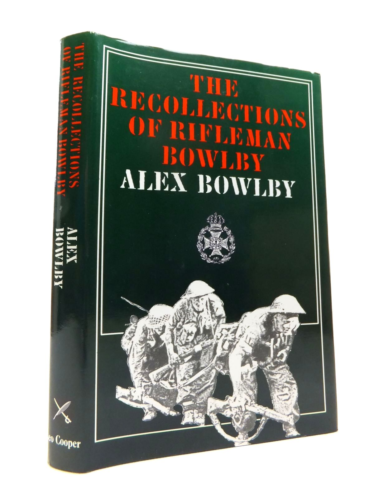 Photo of RECOLLECTIONS OF RIFLEMAN BOWLBY written by Bowlby, Alex published by Leo Cooper (STOCK CODE: 1812024)  for sale by Stella & Rose's Books