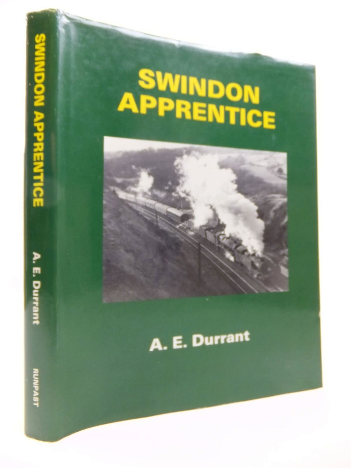 Photo of SWINDON APPRENTICE written by Durrant, A.E. published by Runpast Publishing (STOCK CODE: 1812026)  for sale by Stella & Rose's Books