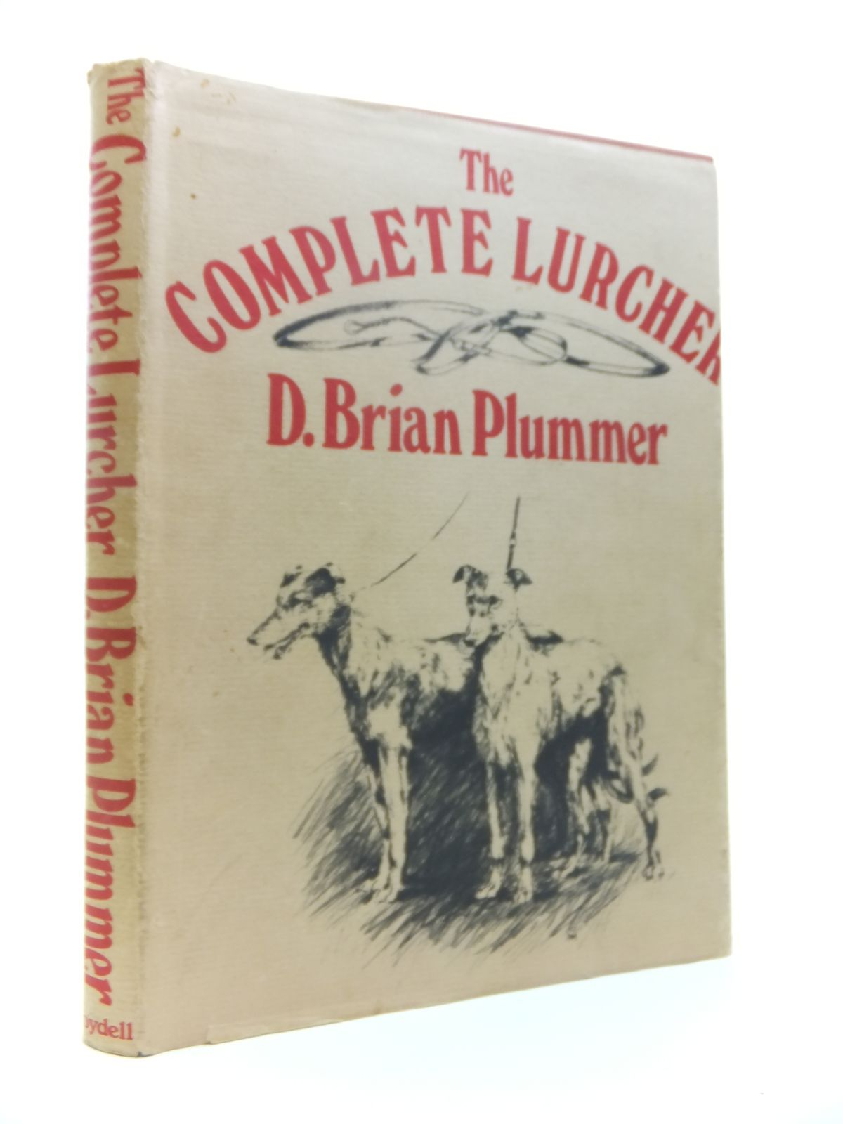 Photo of THE COMPLETE LURCHER written by Plummer, David Brian illustrated by Knowelden, Martin published by The Boydell Press (STOCK CODE: 1812039)  for sale by Stella & Rose's Books