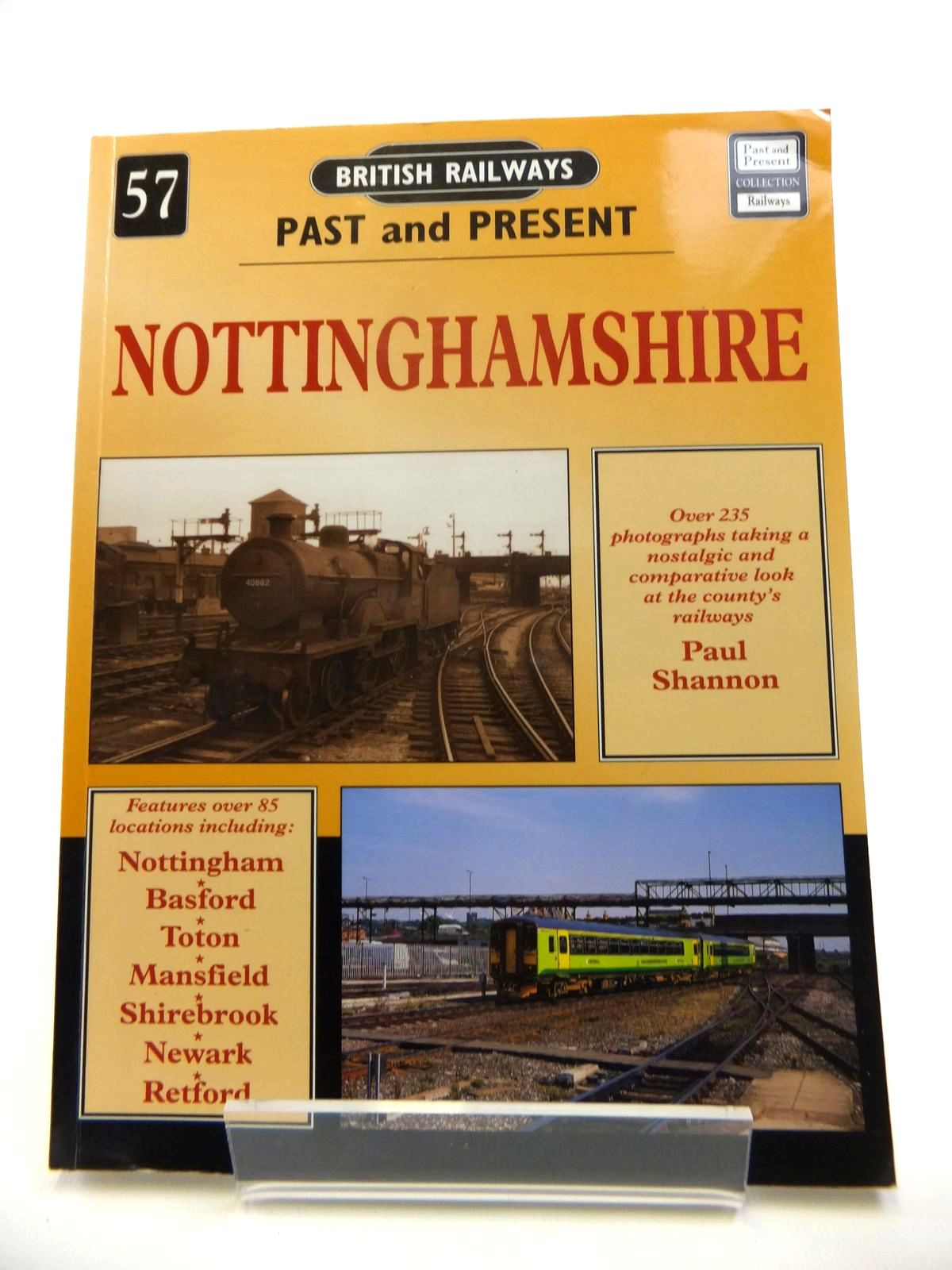 Photo of BRITISH RAILWAYS PAST AND PRESENT No. 57 NOTTINGHAMSHIRE written by Shannon, Paul published by Past and Present Publishing Ltd. (STOCK CODE: 1812057)  for sale by Stella & Rose's Books