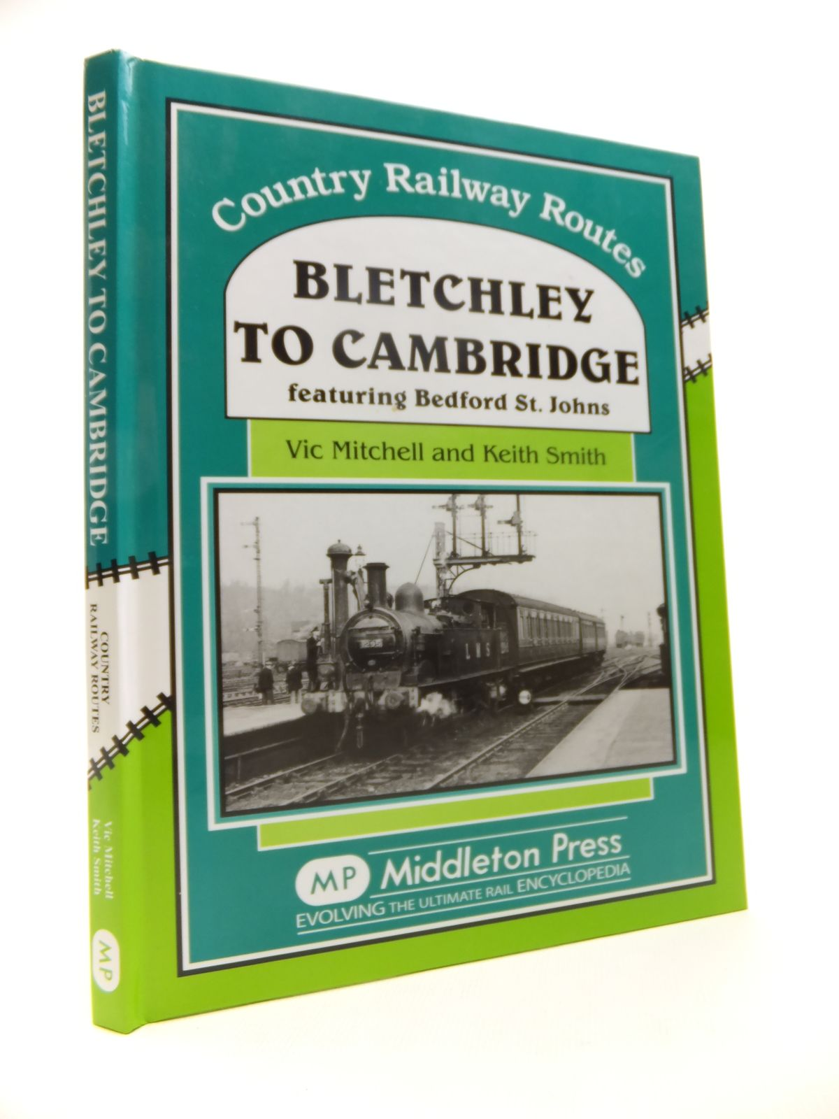 Photo of BLETCHLEY TO CAMBRIDGE written by Mitchell, Vic<br />Smith, Keith published by Middleton Press (STOCK CODE: 1812062)  for sale by Stella & Rose's Books